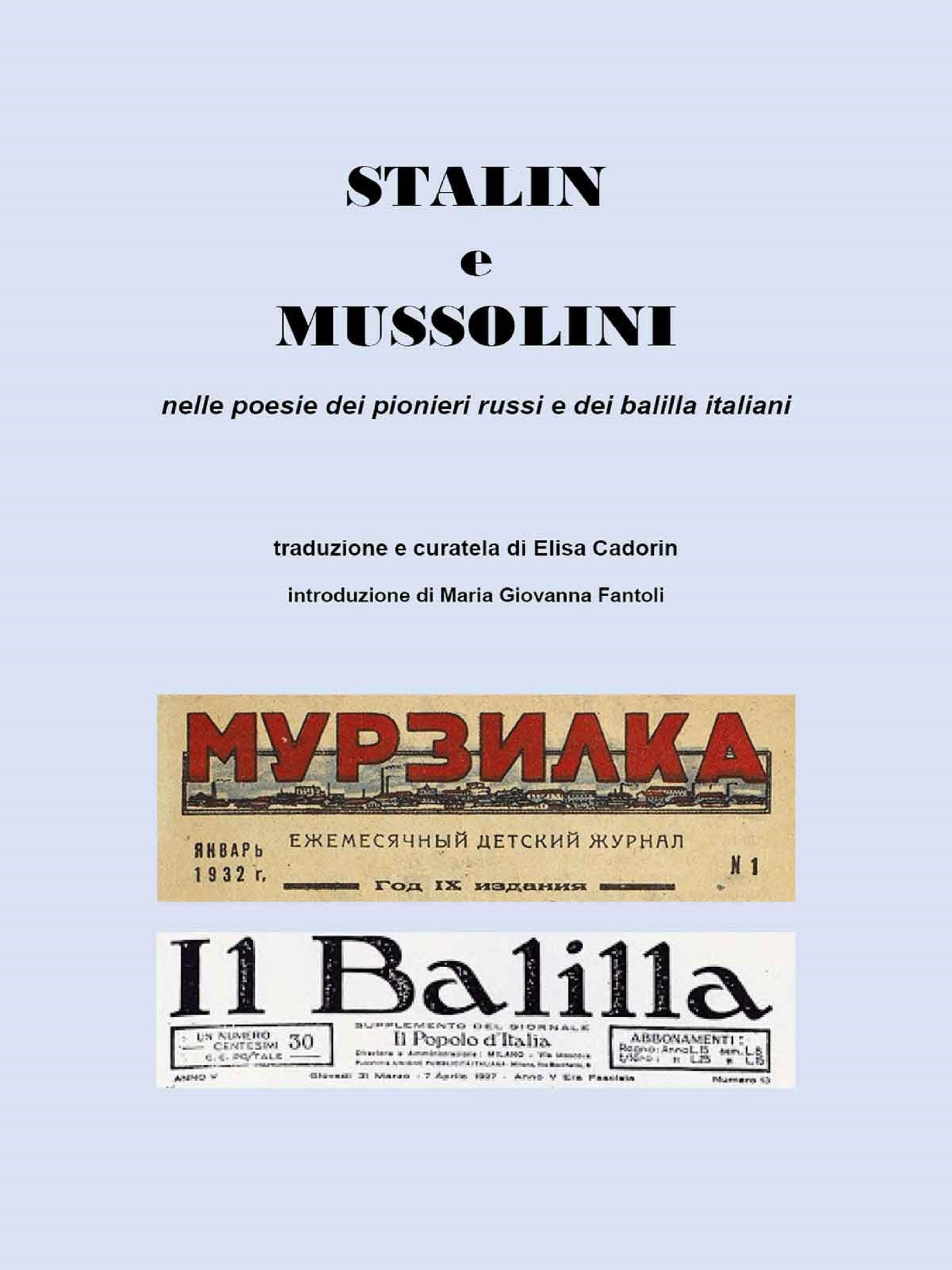 Stalin e Mussolini nelle poesie dei pionieri russi e dei balilla italiani