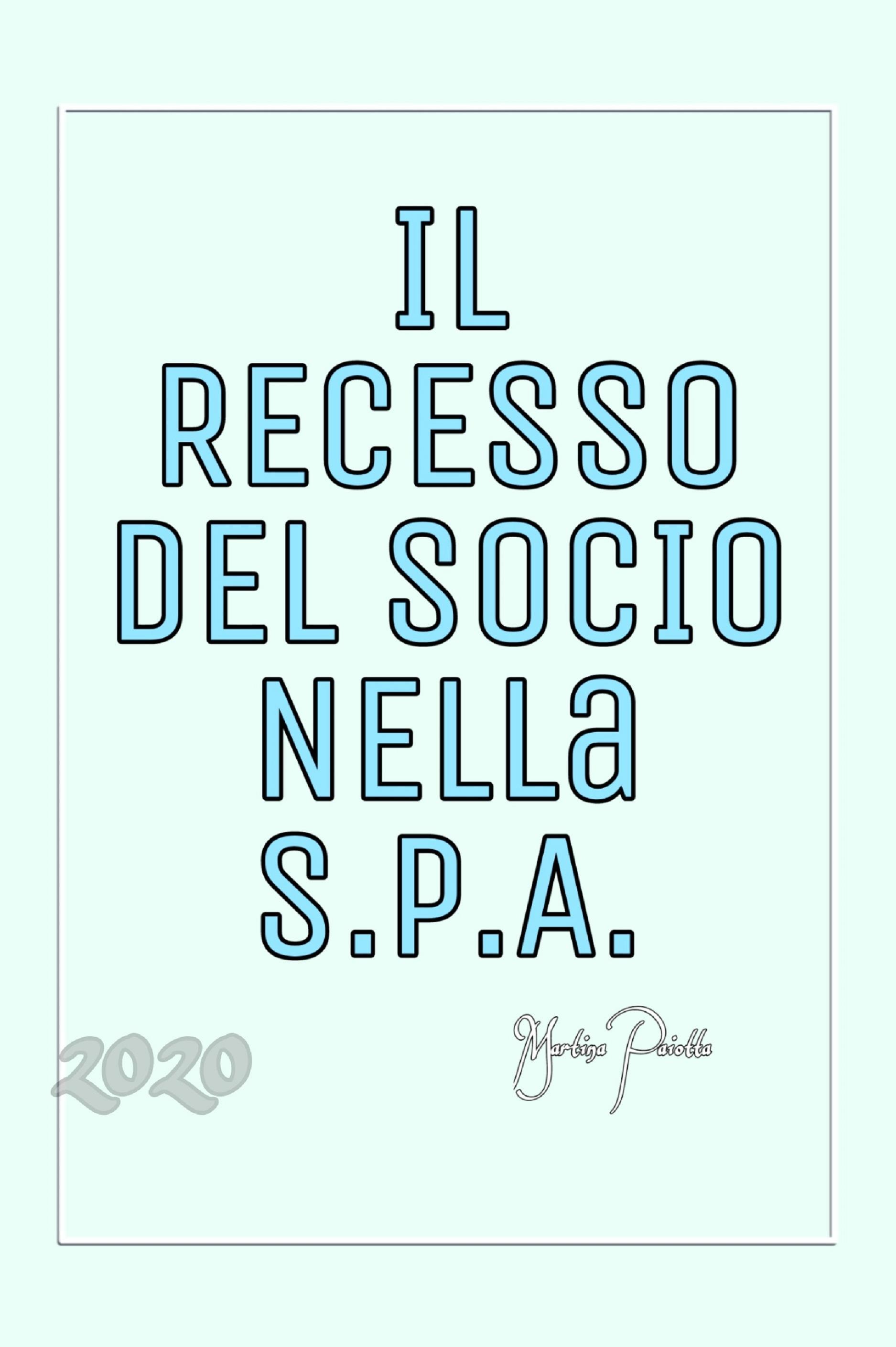 Il Recesso del Socio nella S.p.A.