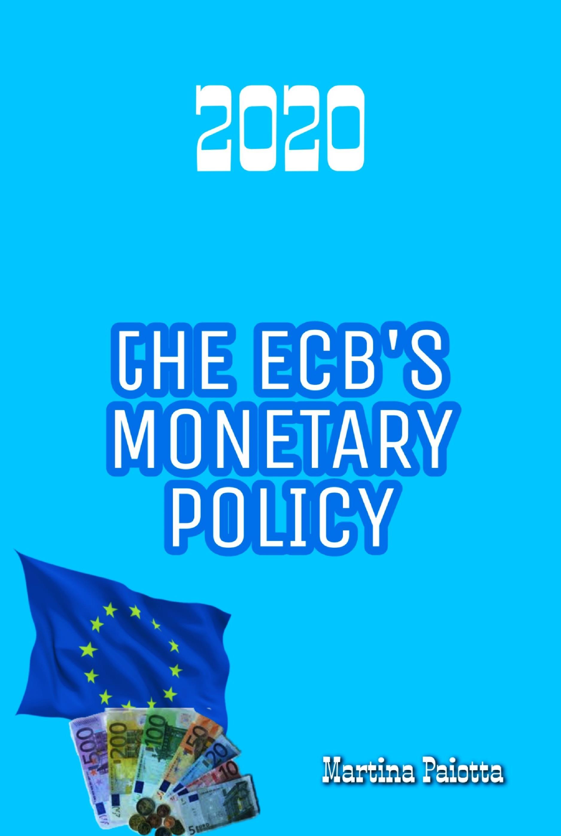 The ECB's Monetary Policy