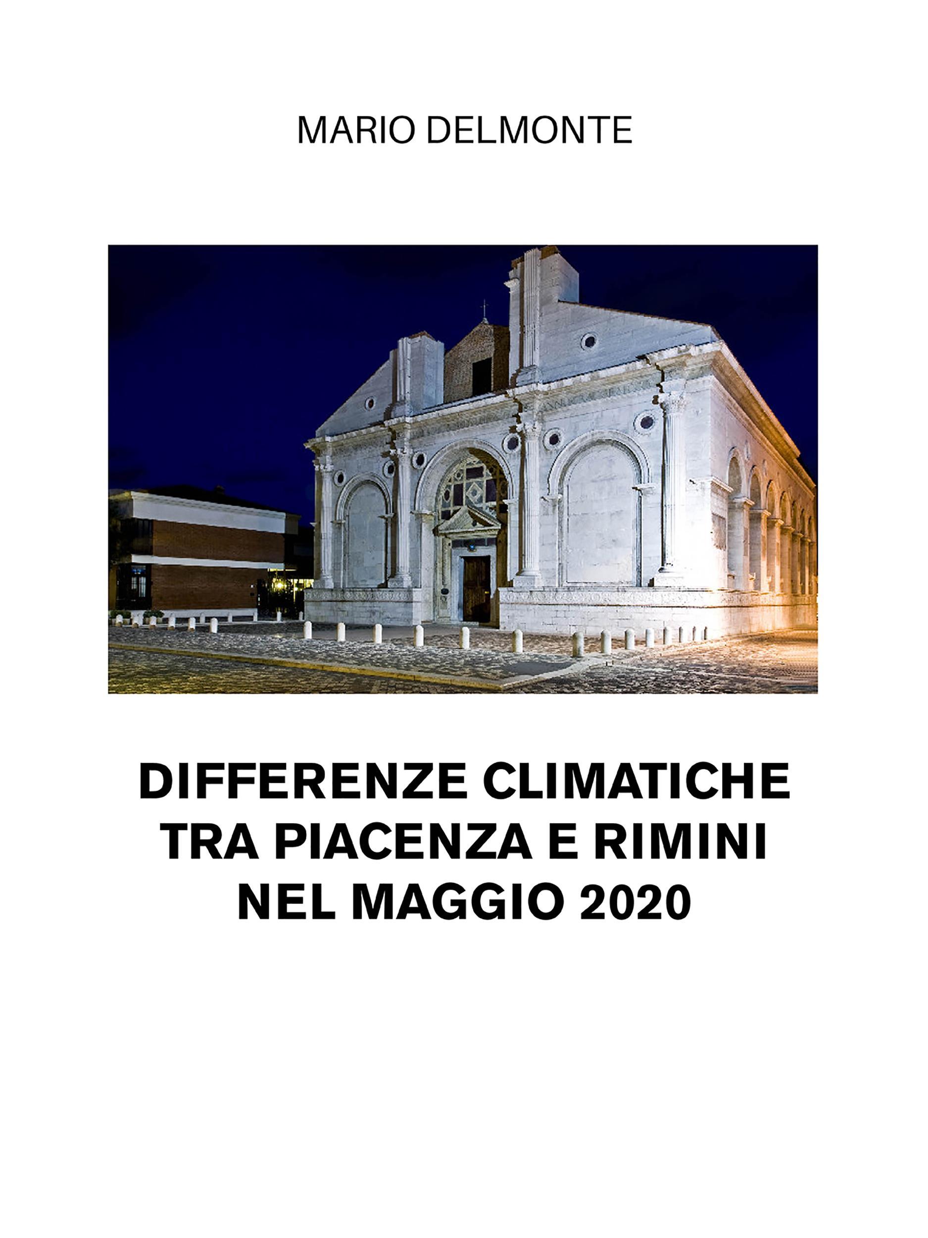 Differenze climatiche tra Piacenza e Rimini nel maggio 2020