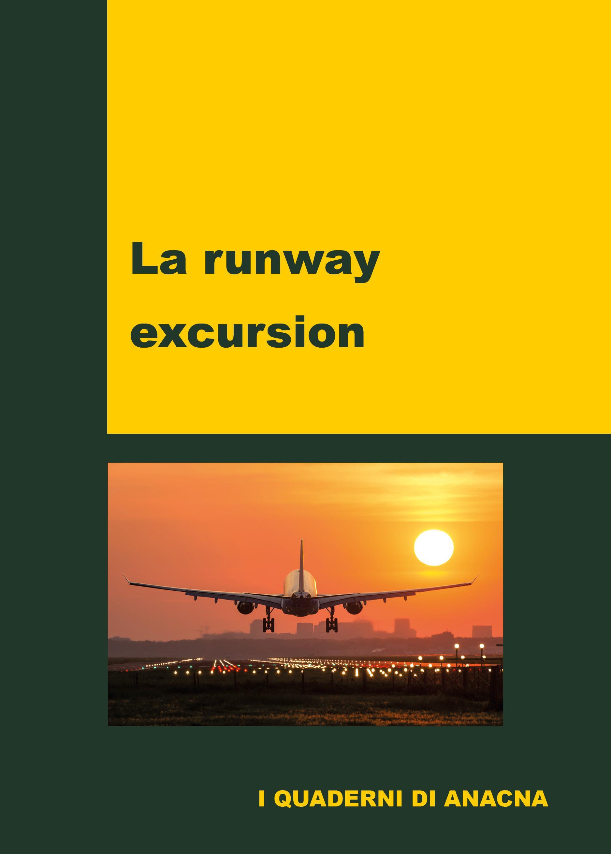 La runway excursion