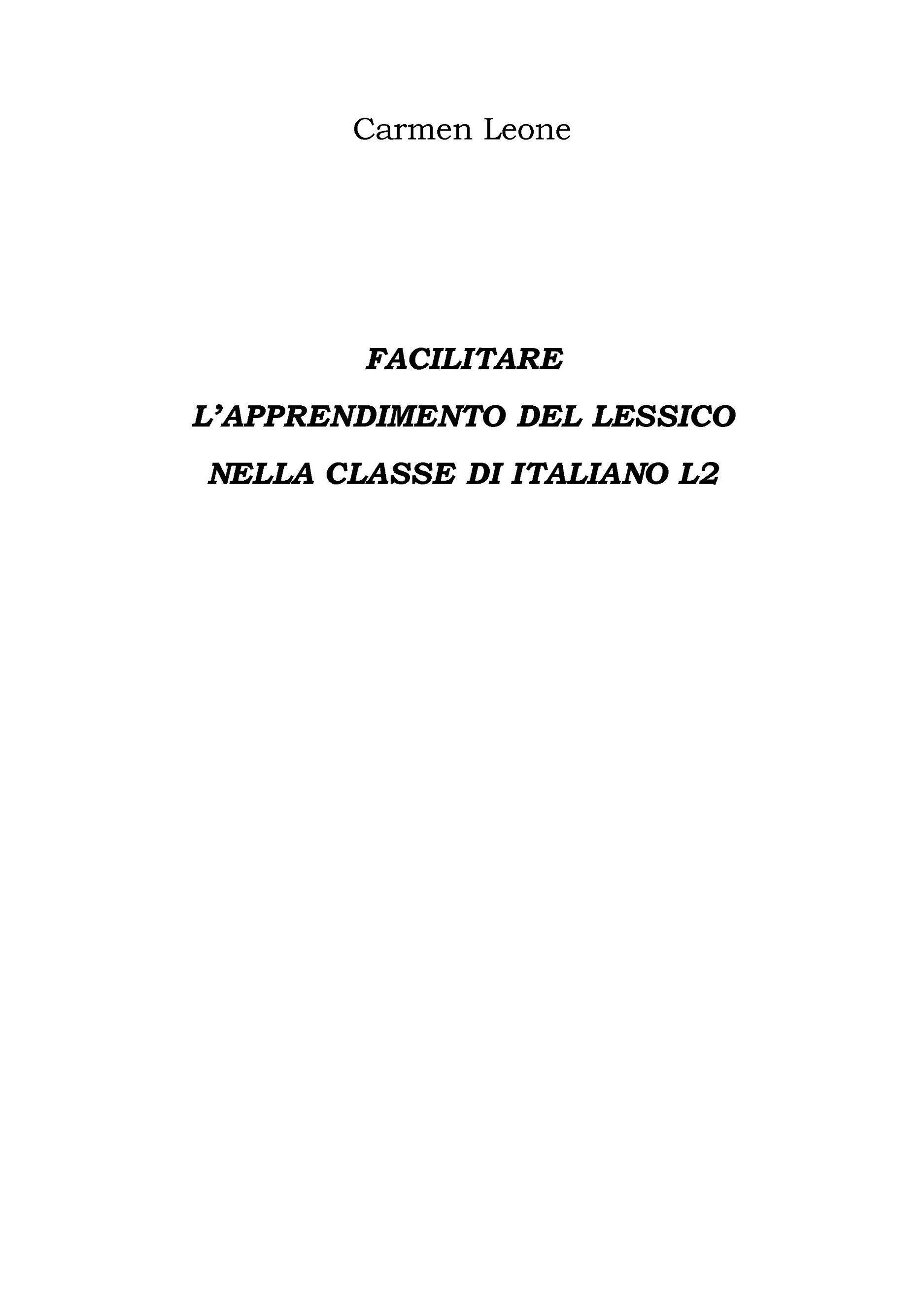 Facilitare  L'apprendimento del lessico Nella classe di italiano l2