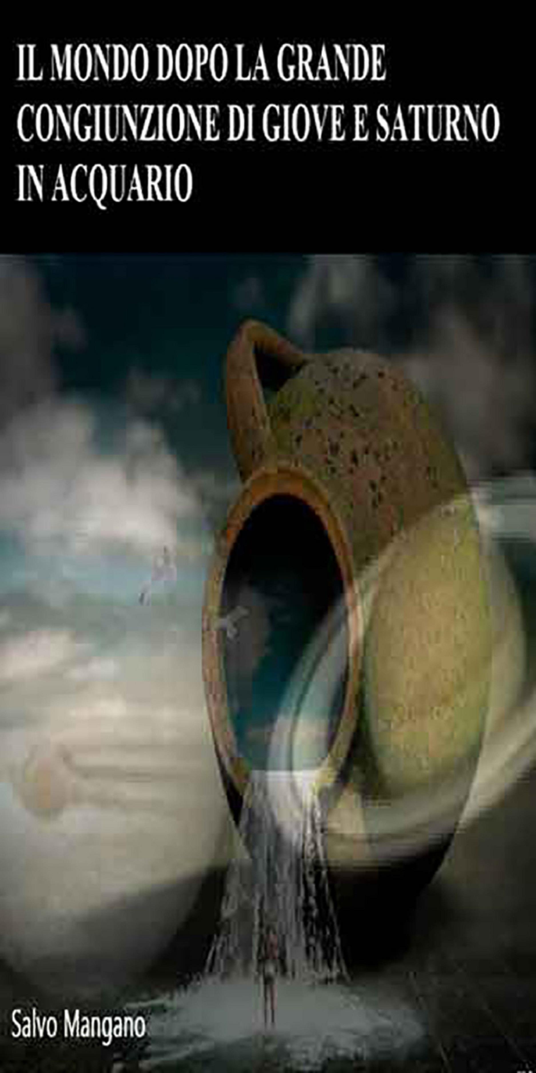 Il mondo dopo la grande congiunzione di Giove e Saturno in Acquario