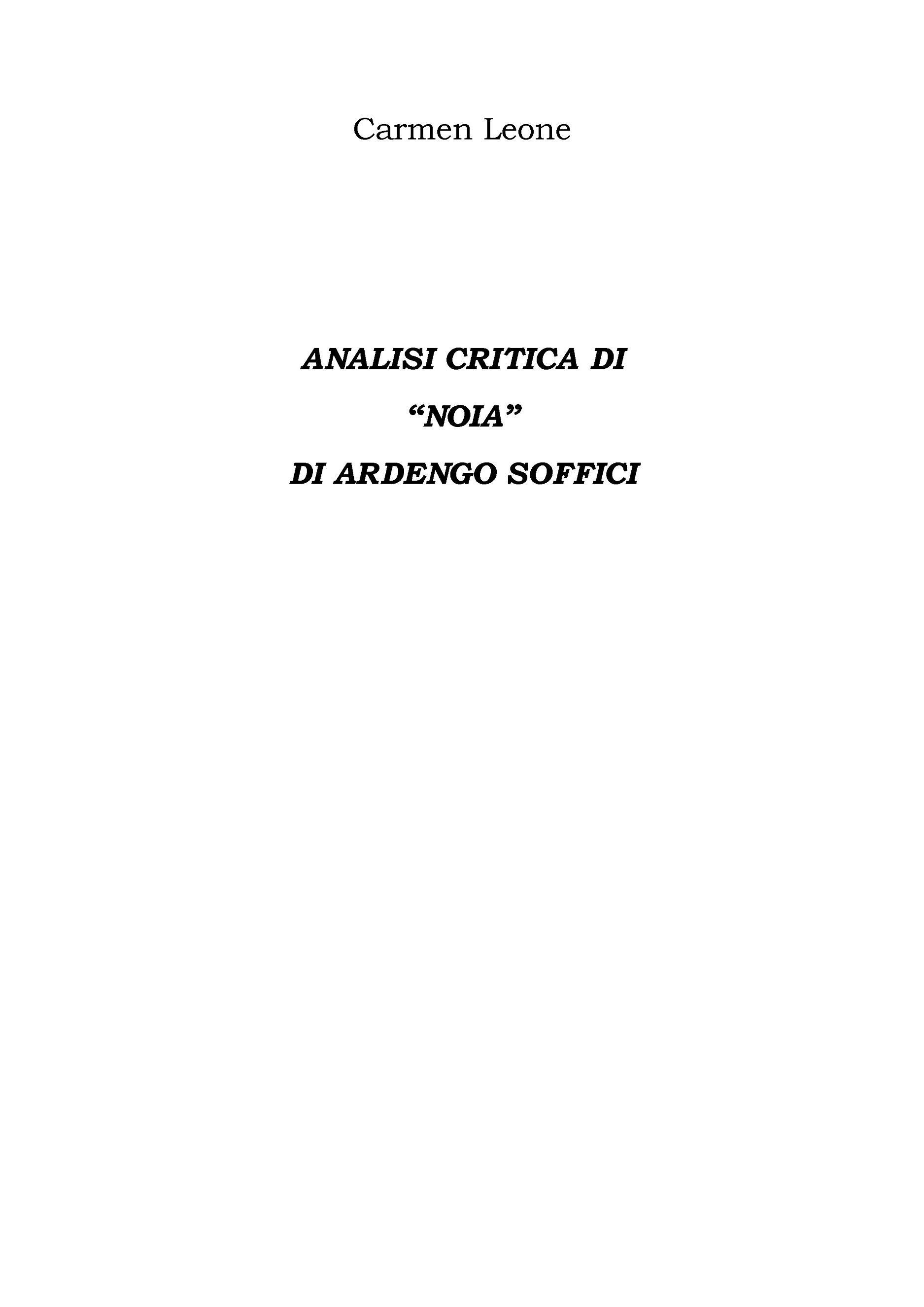 "Analisi Critica Di ""Noia"" Di Ardengo Soffici"
