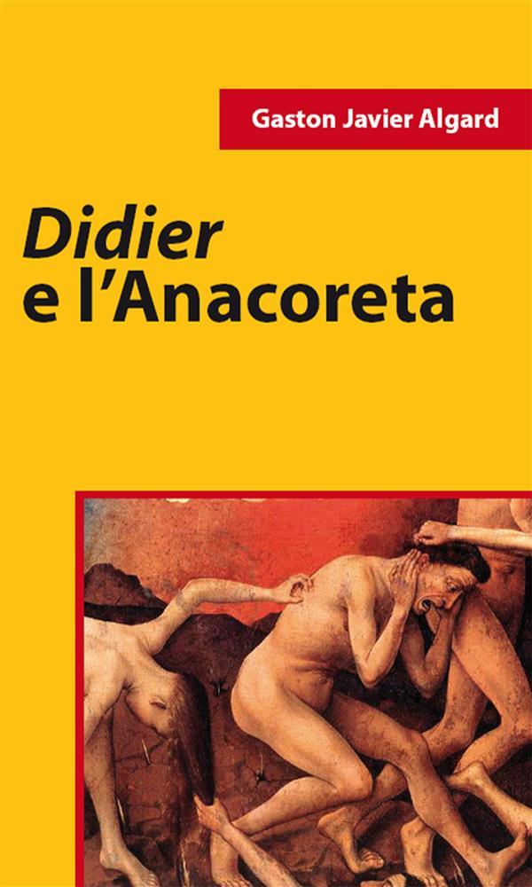 Didier E L窶僊nacoreta