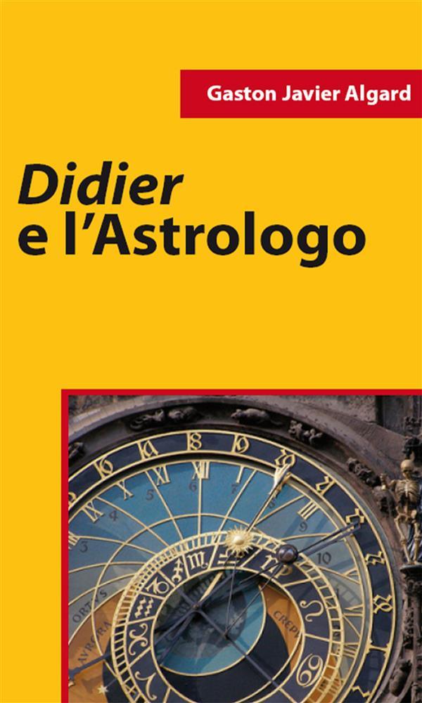 Didier E L窶僊strologo
