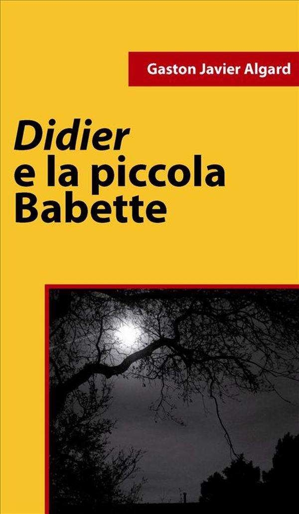 Didier e la piccola Babette