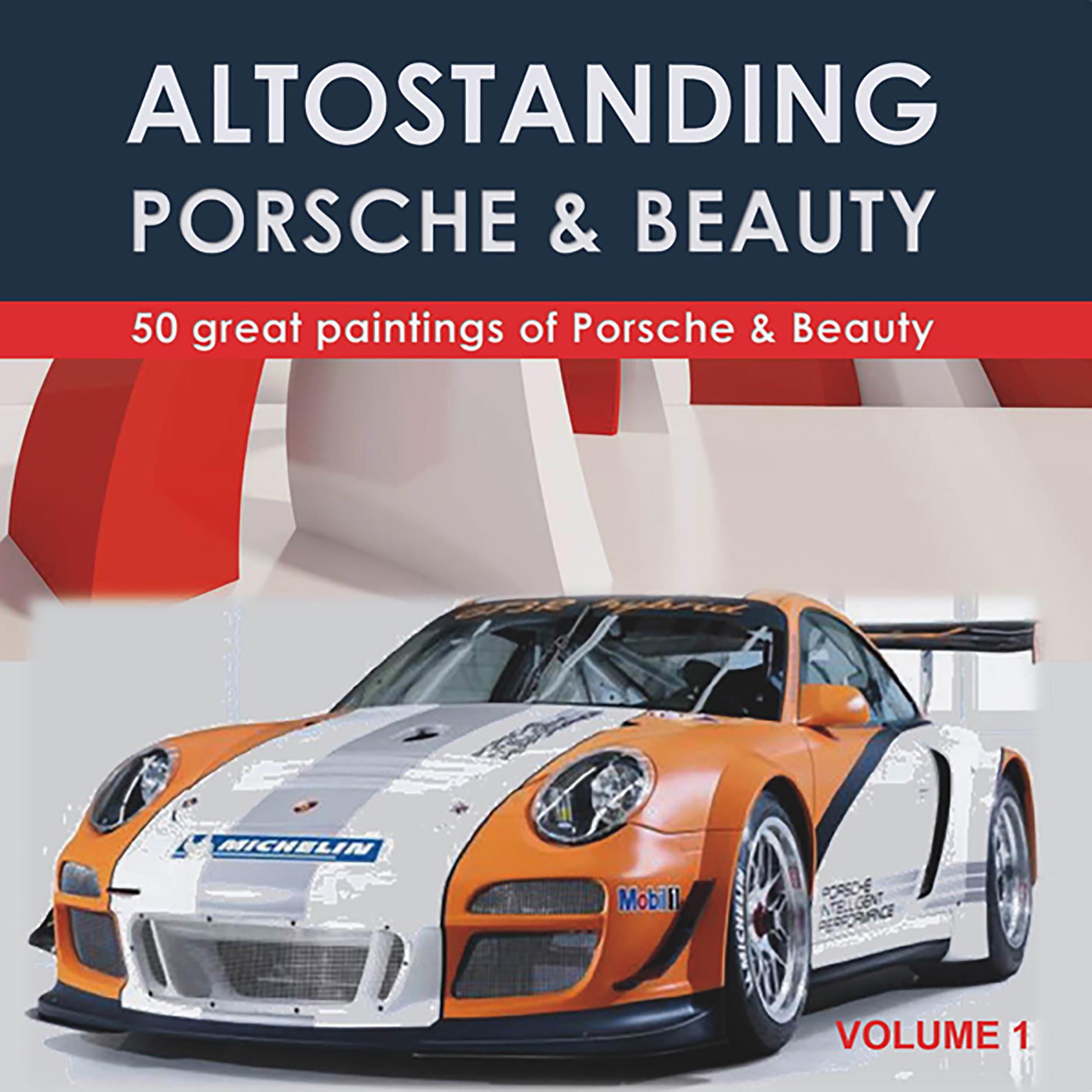 Porsche the dream. Volume 1