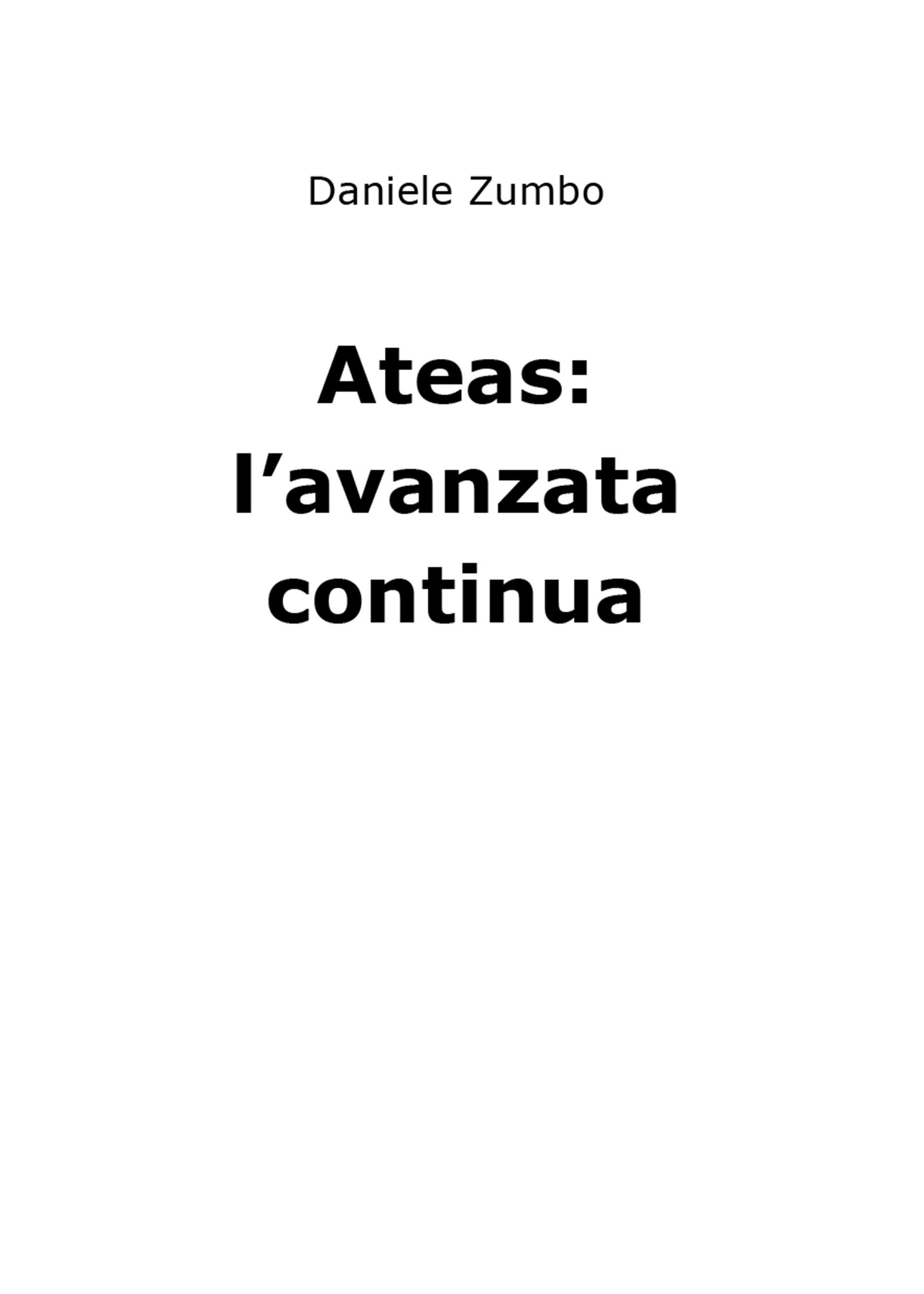 Ateas: l'avanzata continua