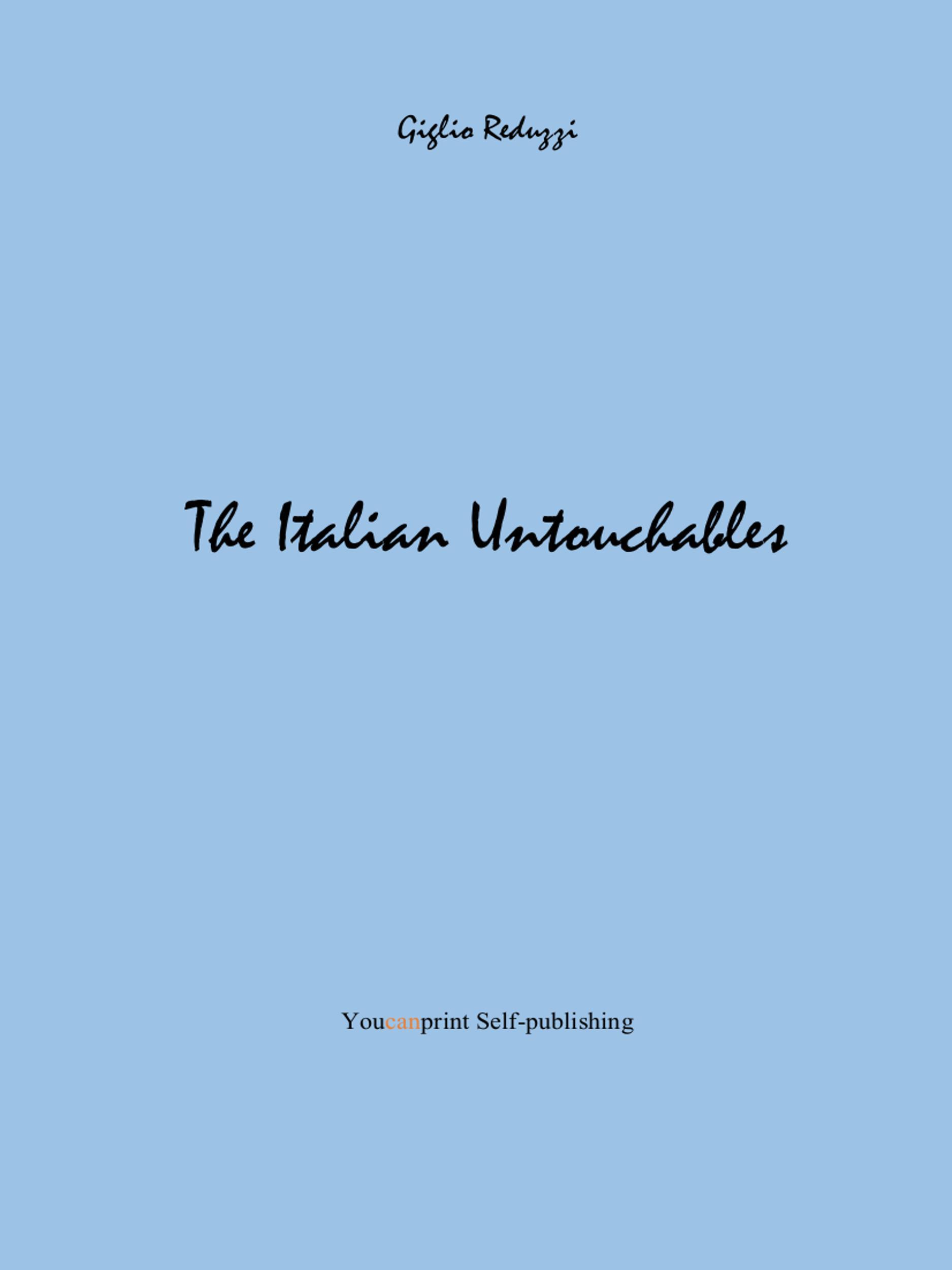 The Italian Untouchables