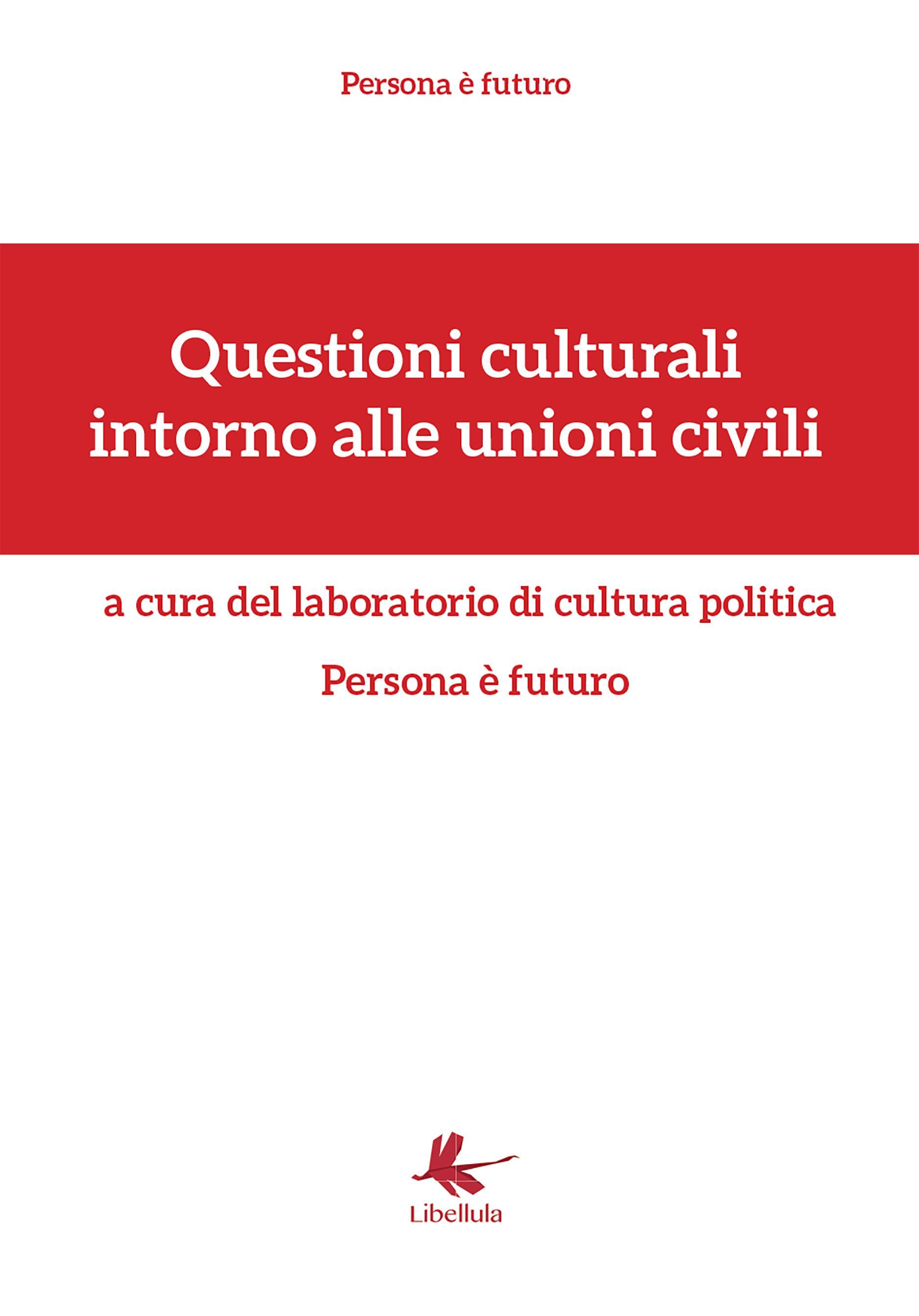 Questioni culturali intorno alle unioni civili