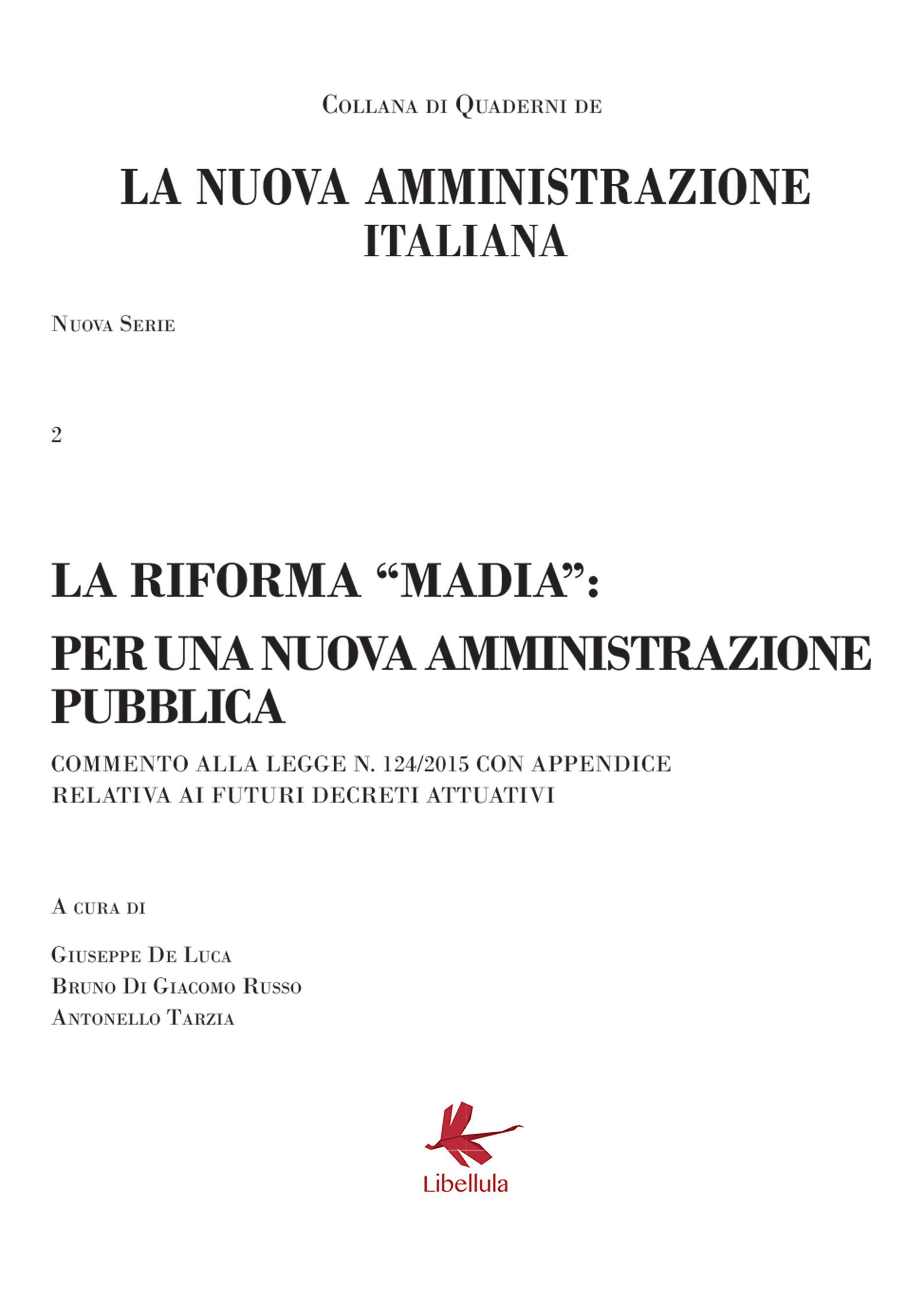La riforma Madia: per una amministrazione pubblica
