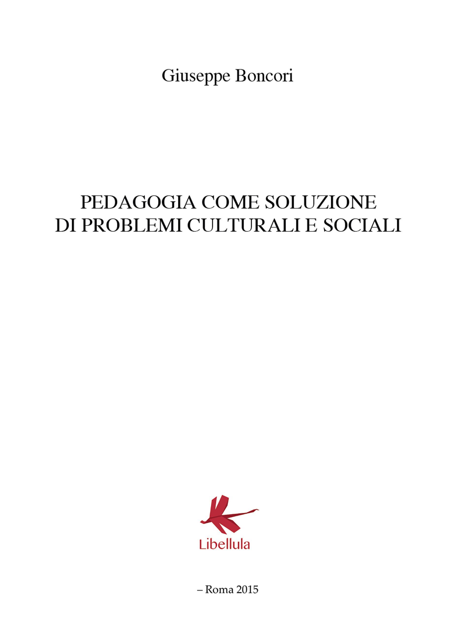 Pedagogia come soluzione di problemi culturali e sociali