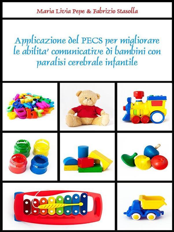 Applicazione del PECS per migliorare le abilità comunicative di bambini con paralisi cerebrale infantile