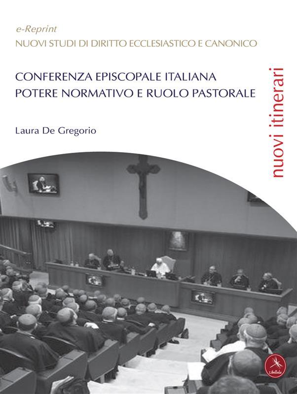 Conferenza Episcopale Italiana: potere normativo e ruolo pastorale