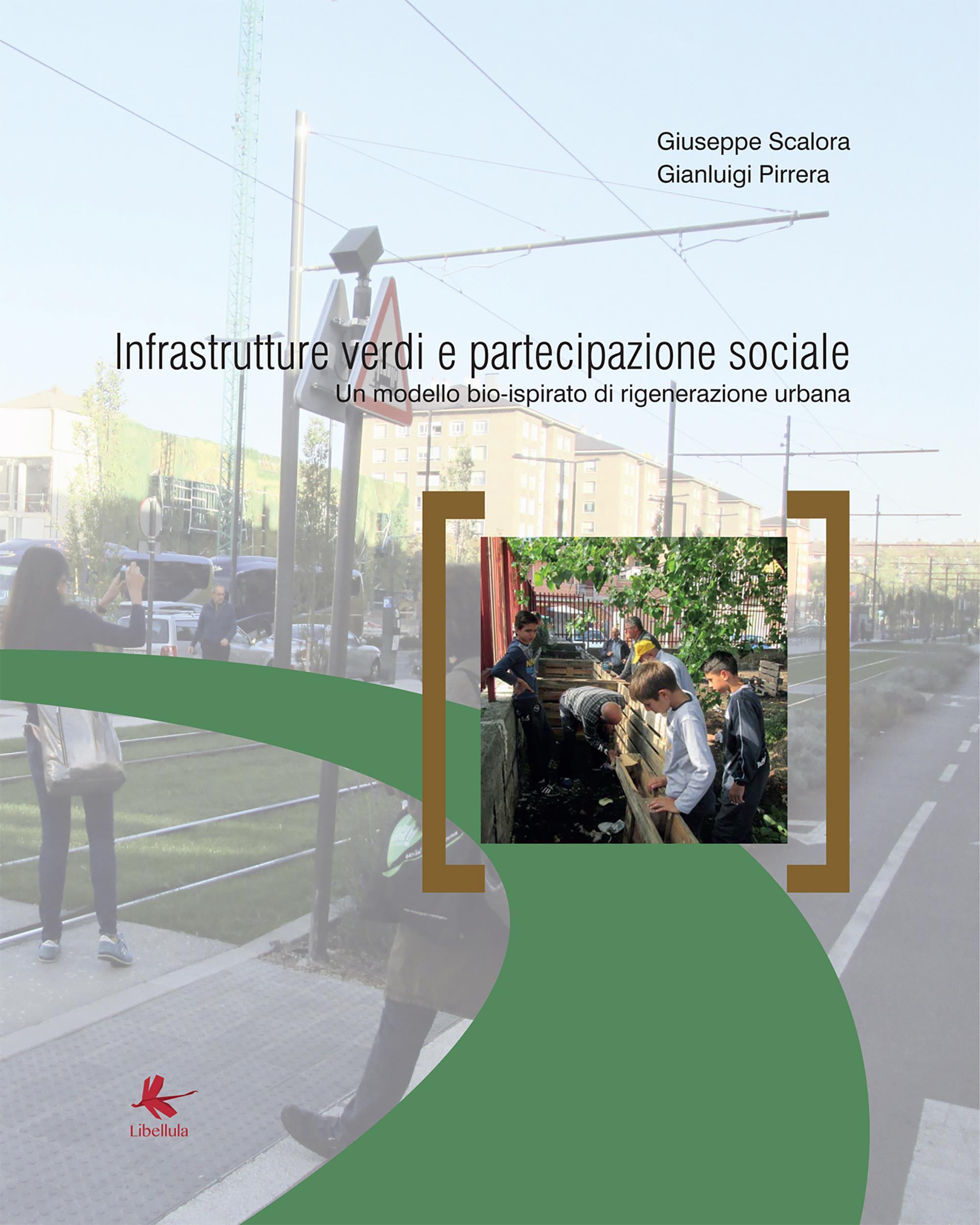 Infrastrutture verdi e partecipazione sociale - Pianificazione della città e ingegneria naturalistica