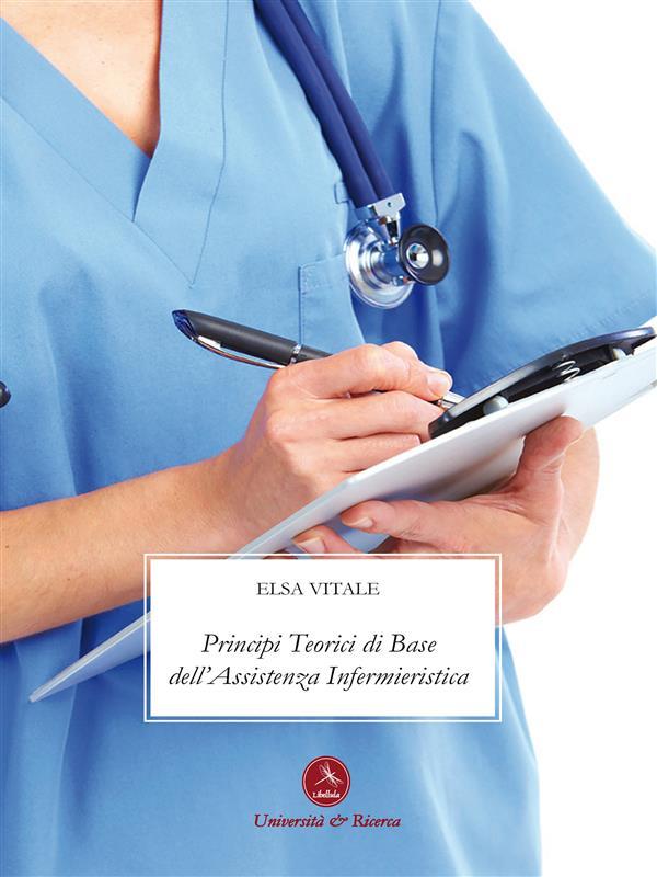 Principi teorici di base dell'assistenza infermieristica