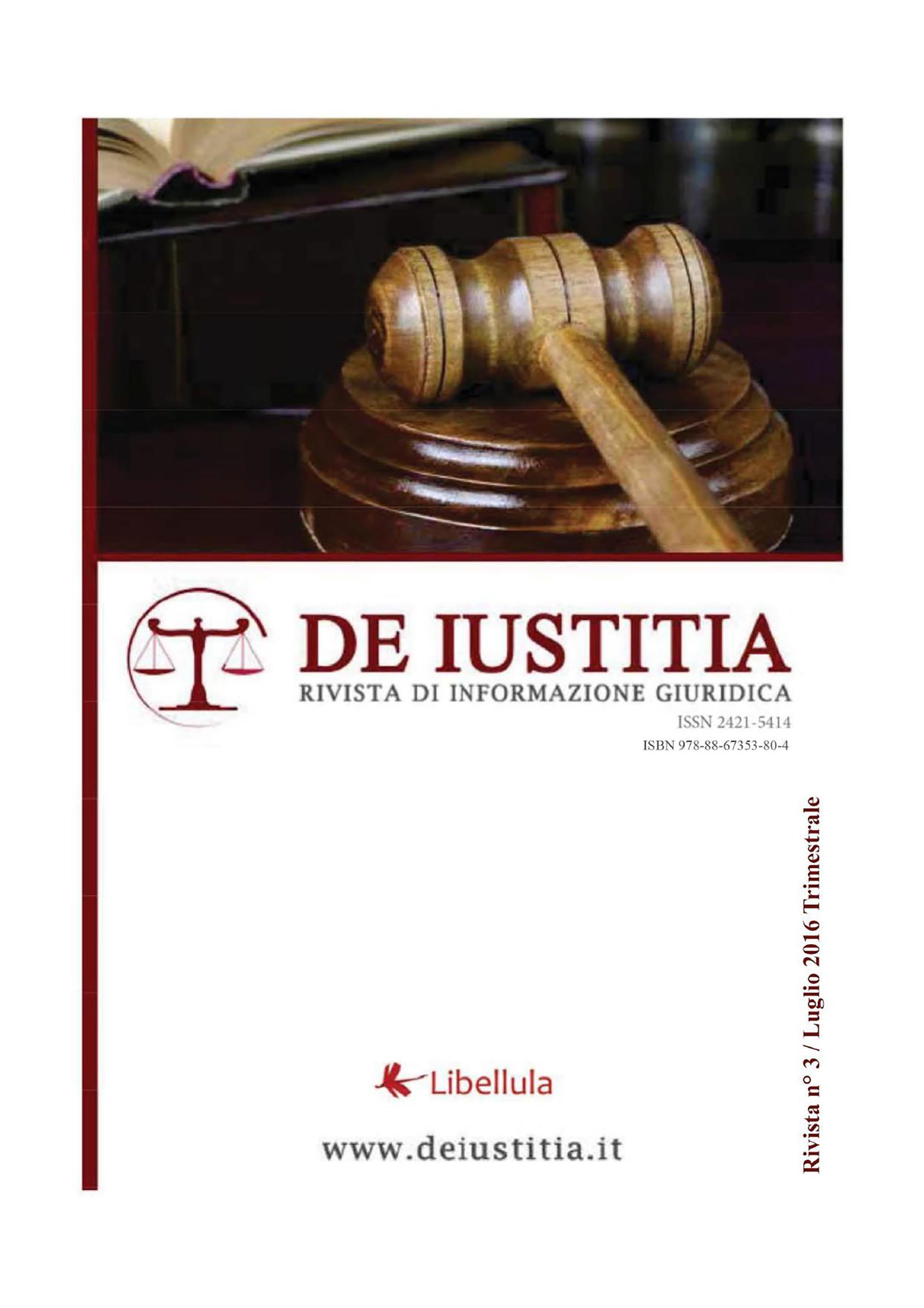 De Iustitia - Rivista di informazione giuridica - N. 3 Luglio 2016