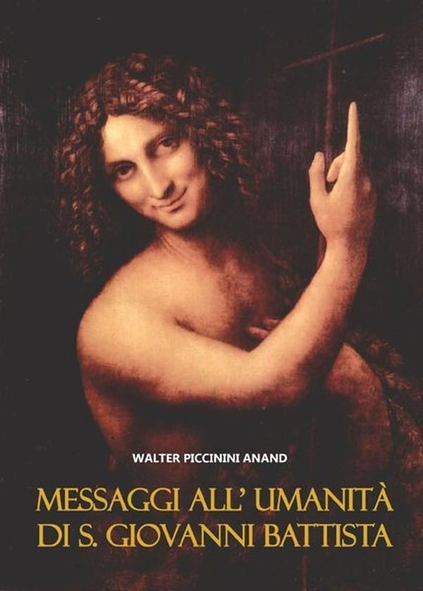 Messaggi All' Umanità Di S. Giovanni Battista