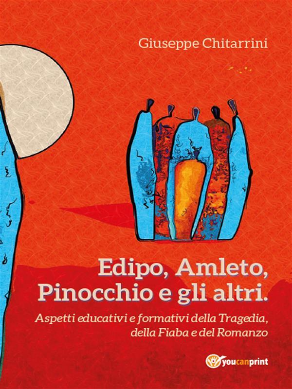 Edipo, Amleto, Pinocchio e gli altri