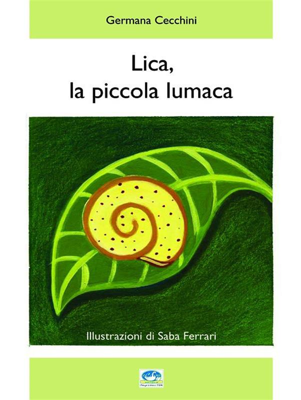 Lica, la piccola lumaca