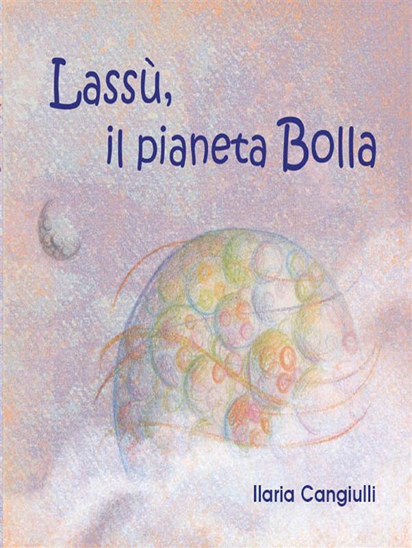Lass湛, il pianeta Bolla