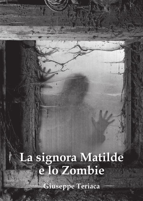 La signora Matilde e lo zombie