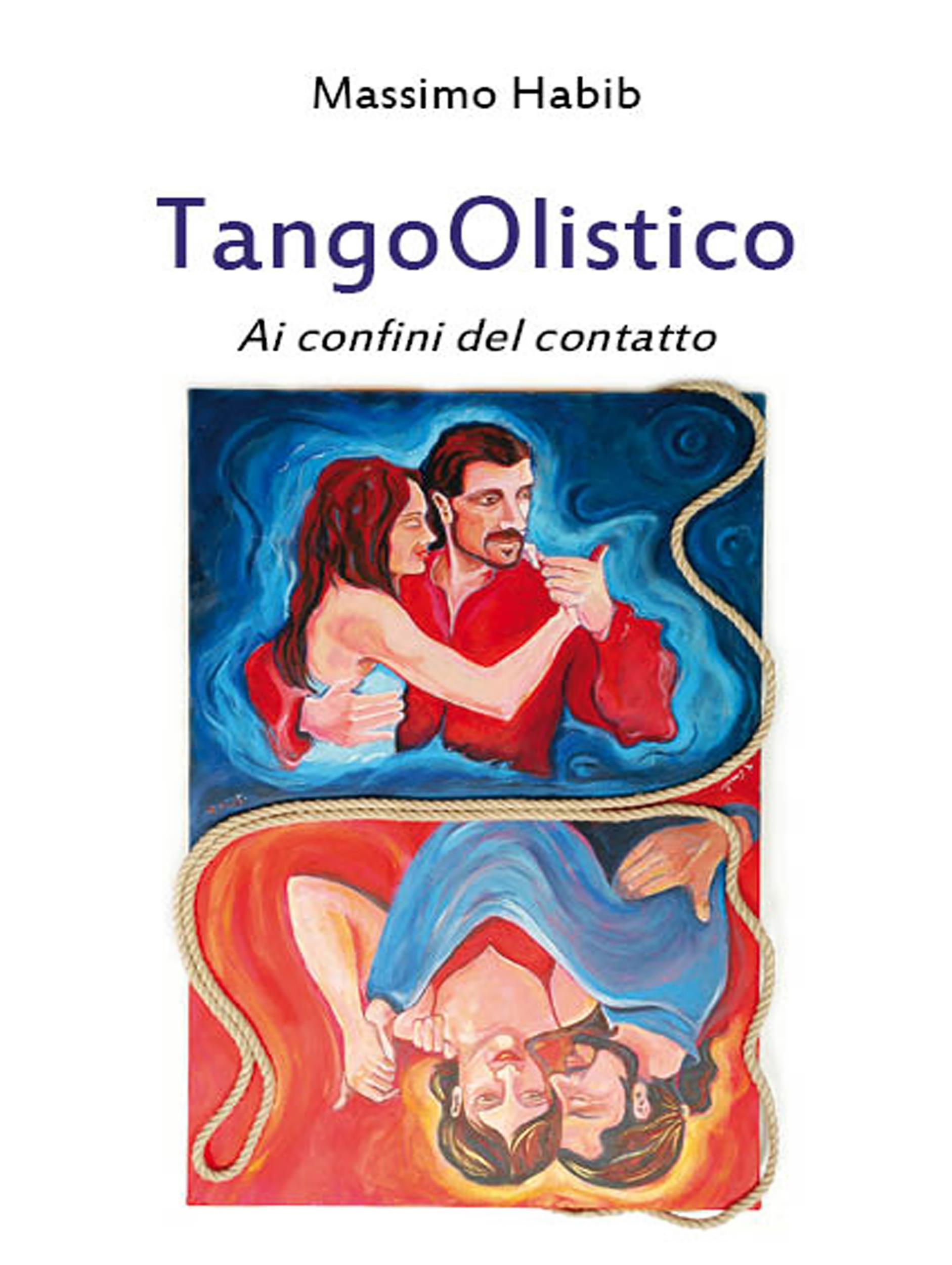 TangoOlistico. Ai confini del contatto