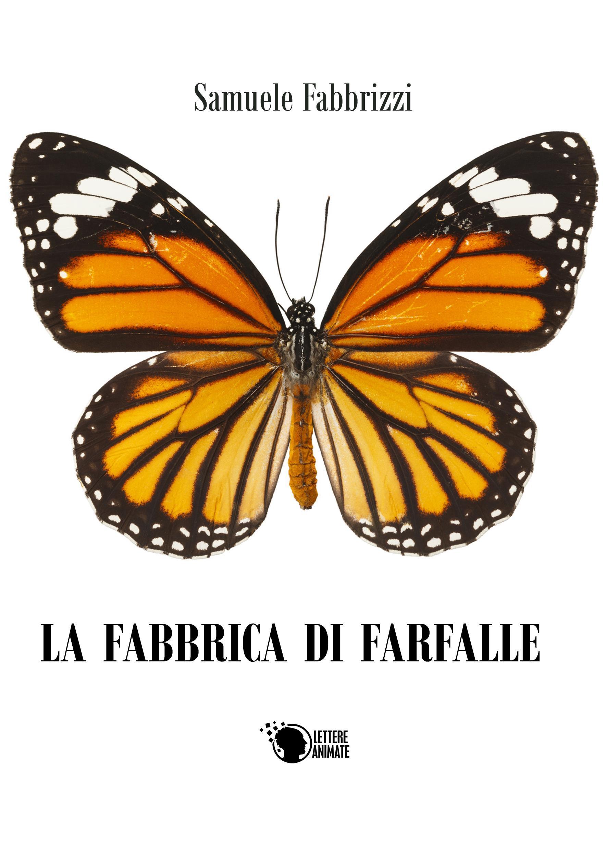 La fabbrica di farfalle