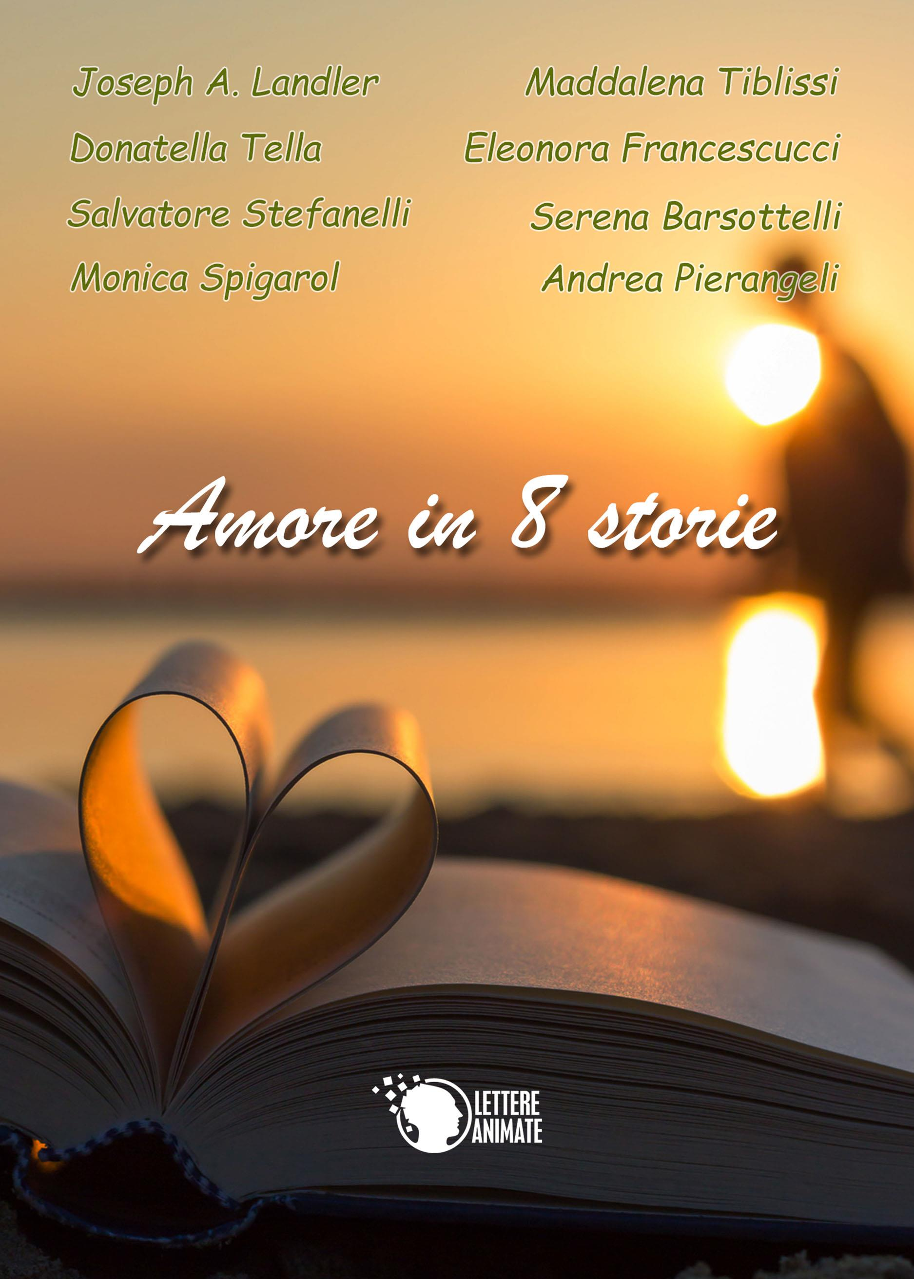 Amore in 8 storie
