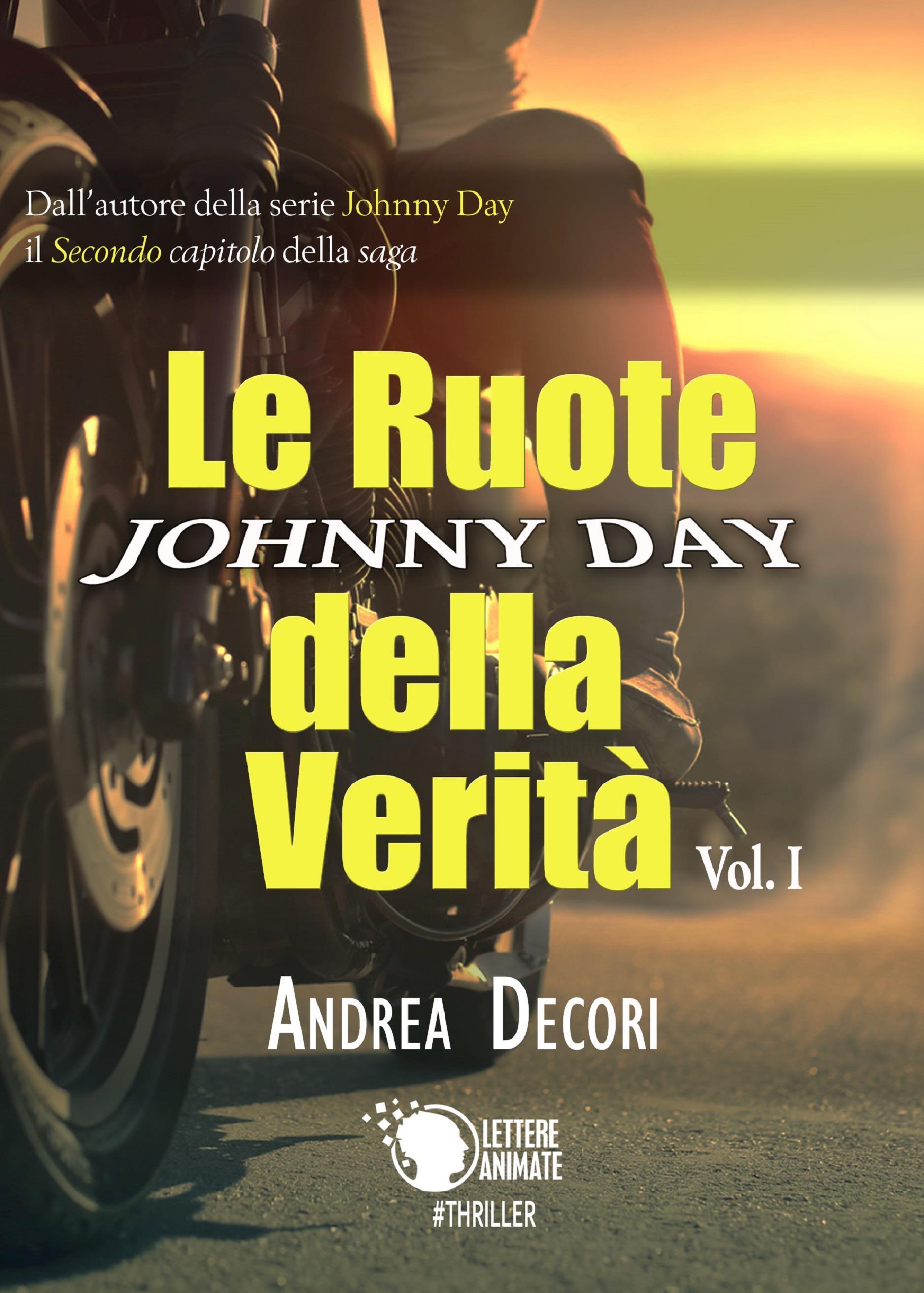 Johnny Day - Le Ruote della Verità Vol.1