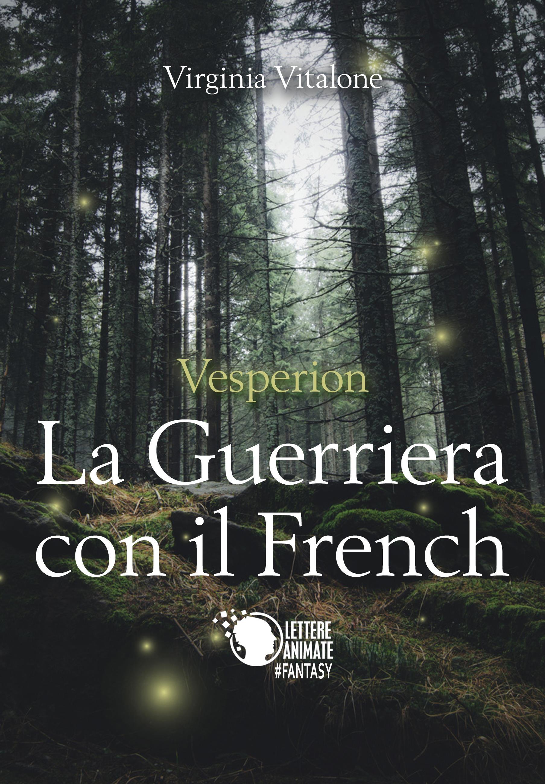 Vesperion-La guerriera con il French