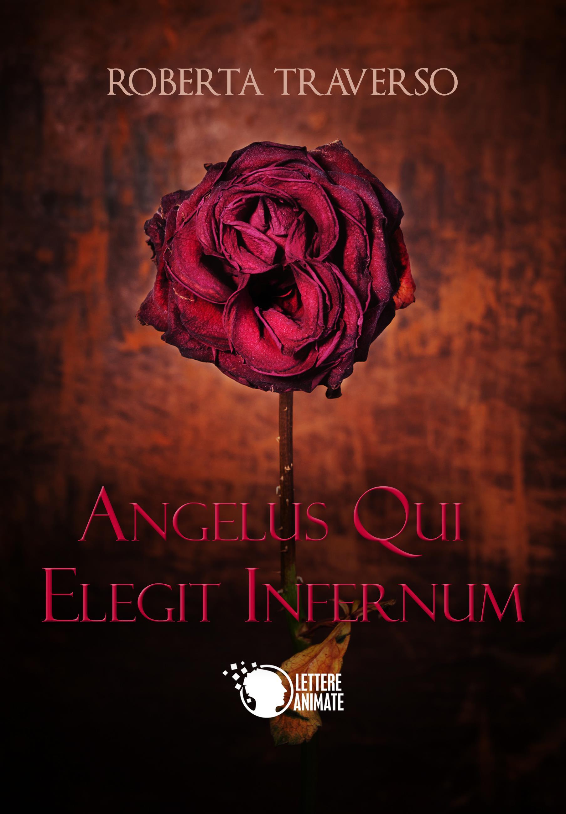 Angelus qui elegit infernum