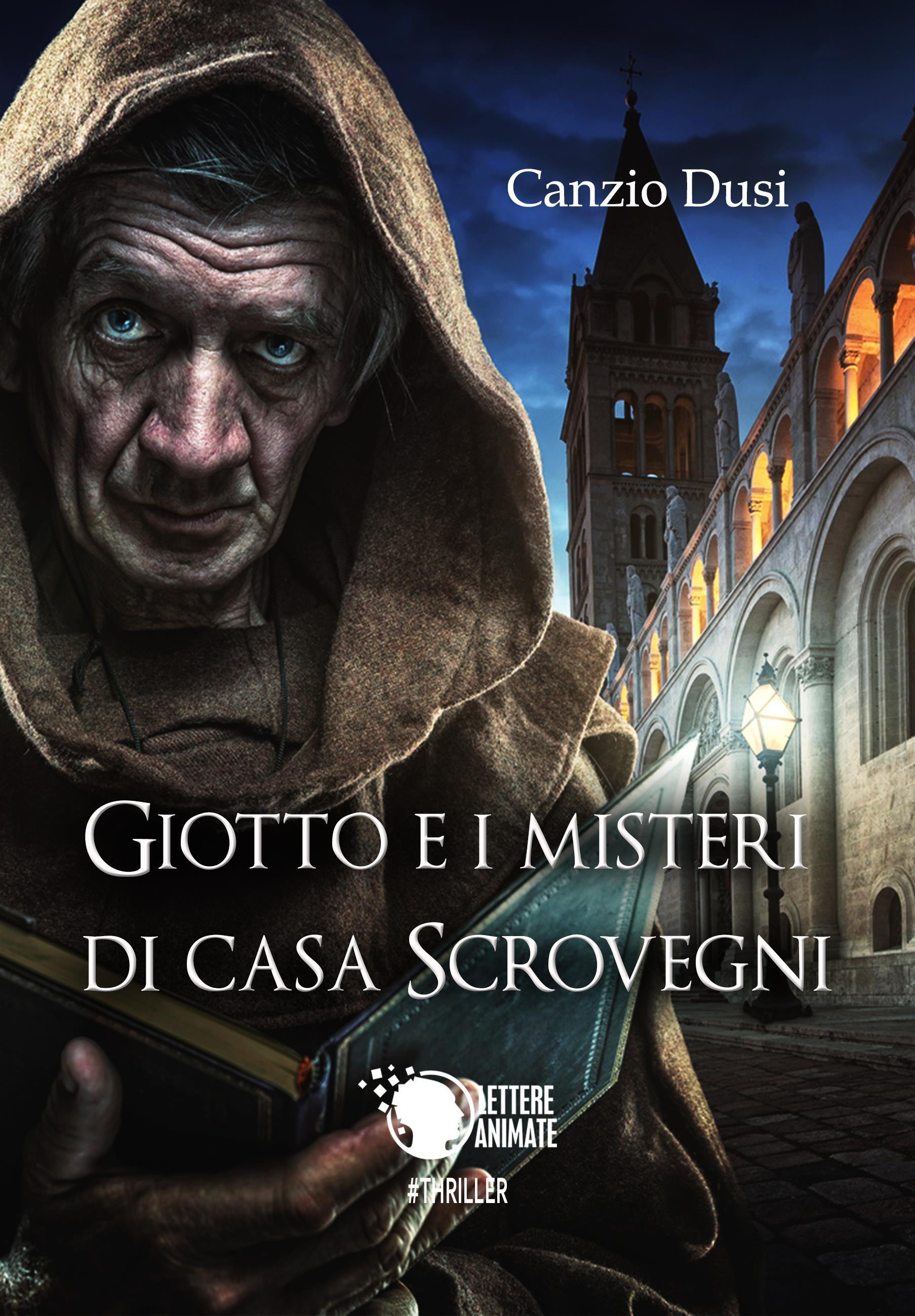 Giotto e i misteri di Casa Scrovegni