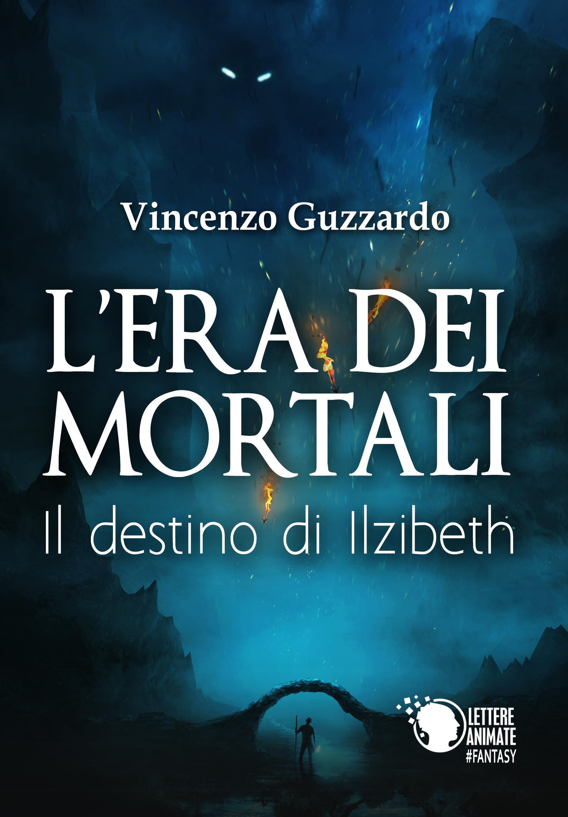 L'era dei mortali - Il destino di Ilzibeth