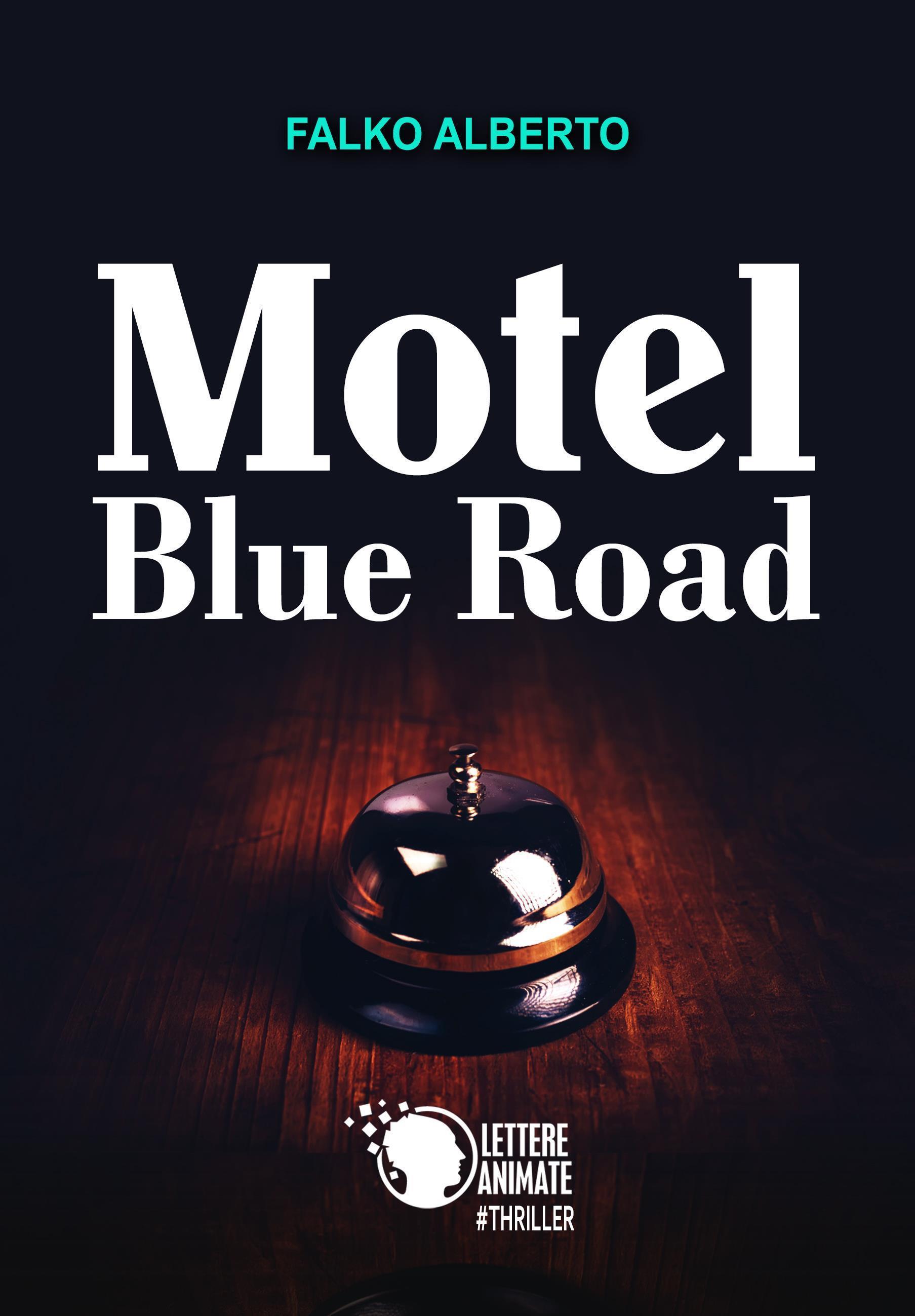 Motel Blue Road