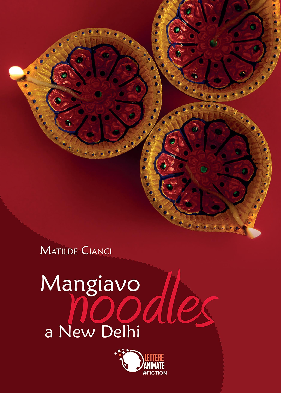 Mangiavo Noodles a New Delhi