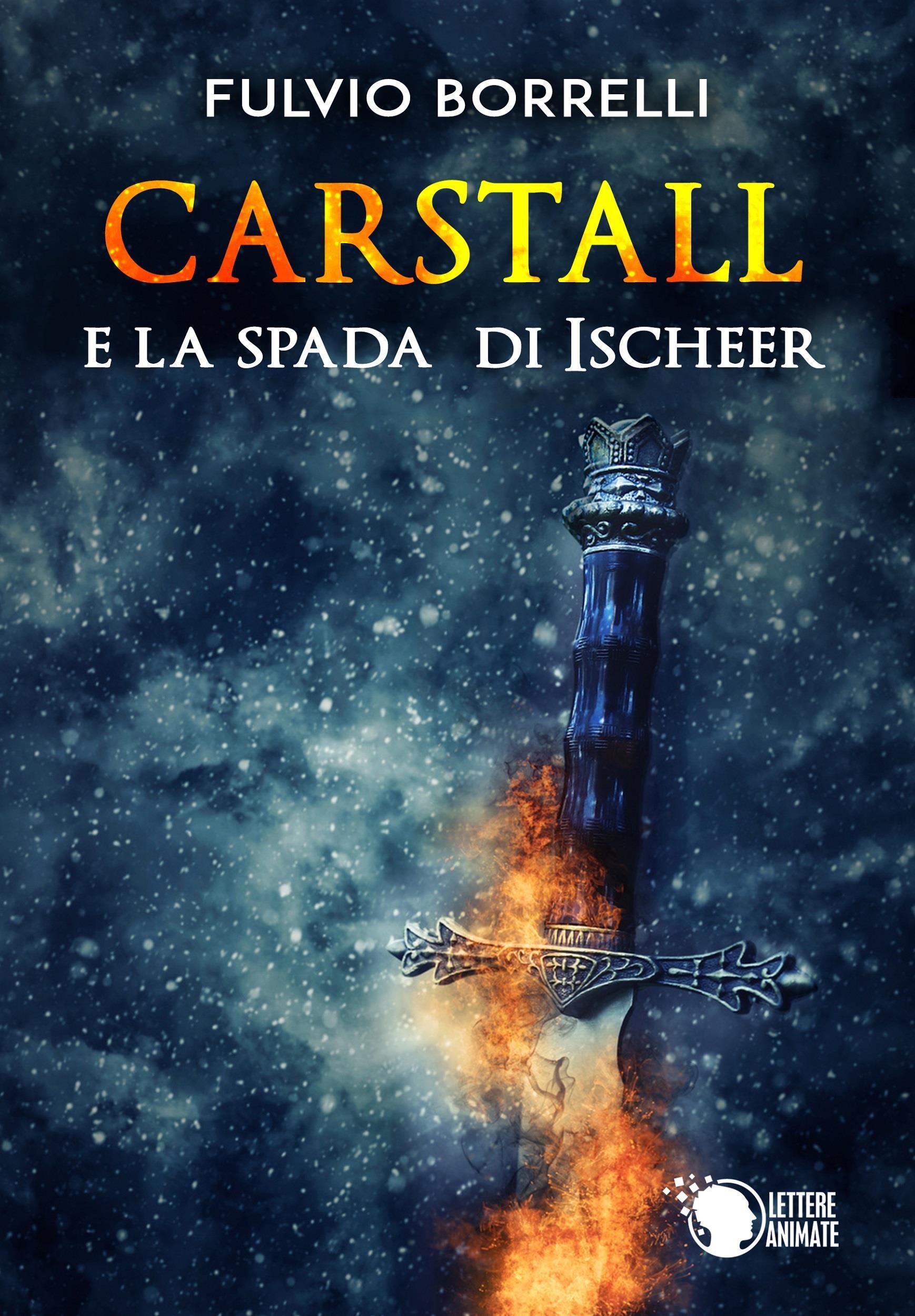 Carstall e la Spada di Ischeer