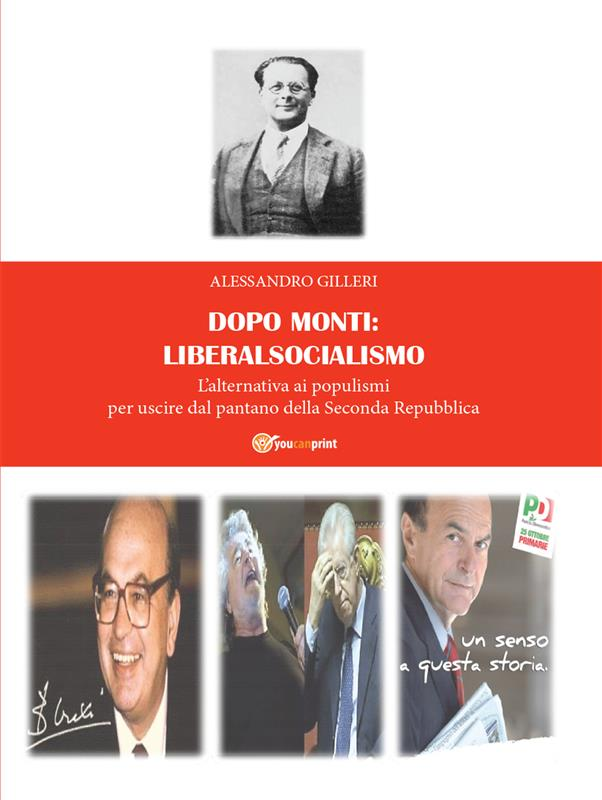 Dopo Monti: liberalsocialismo