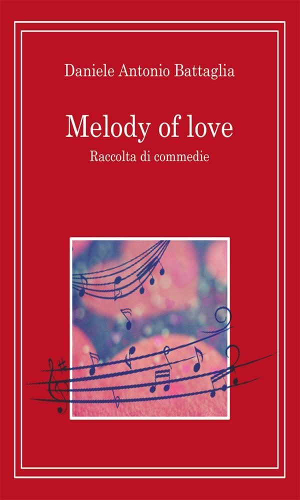 Melody of Love corretto.pdf