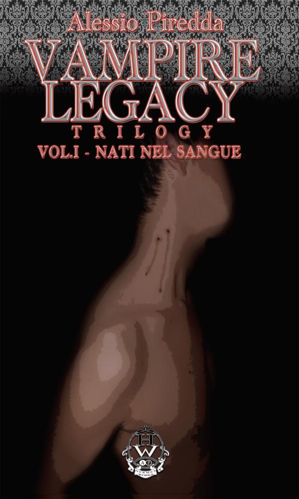 Vampire legacy Trilogy - Vol. 1 - Nati nel sangue