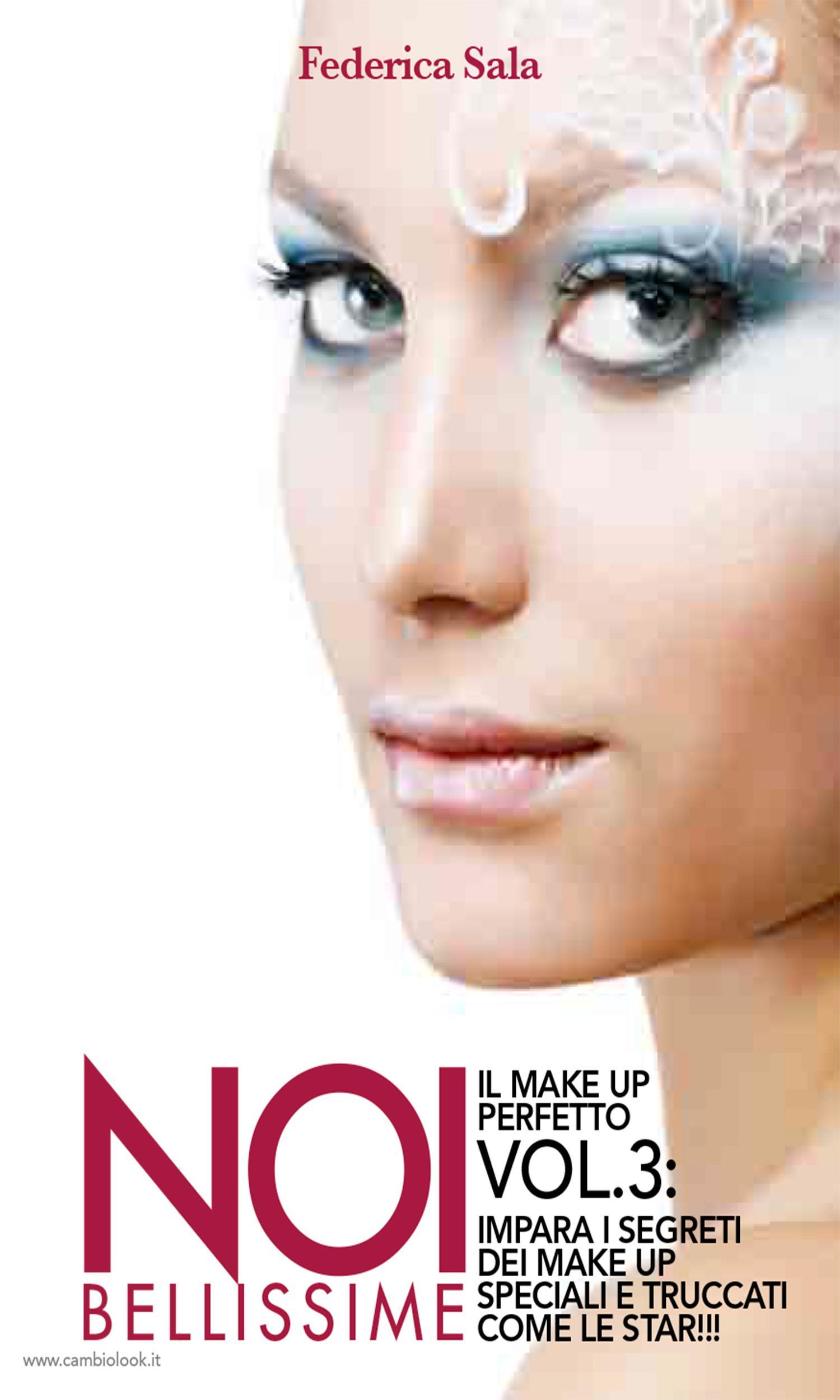 Noi bellissime - Il make up perfetto - Vol. 3