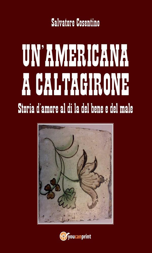 Un窶兮mericana a Caltagirone