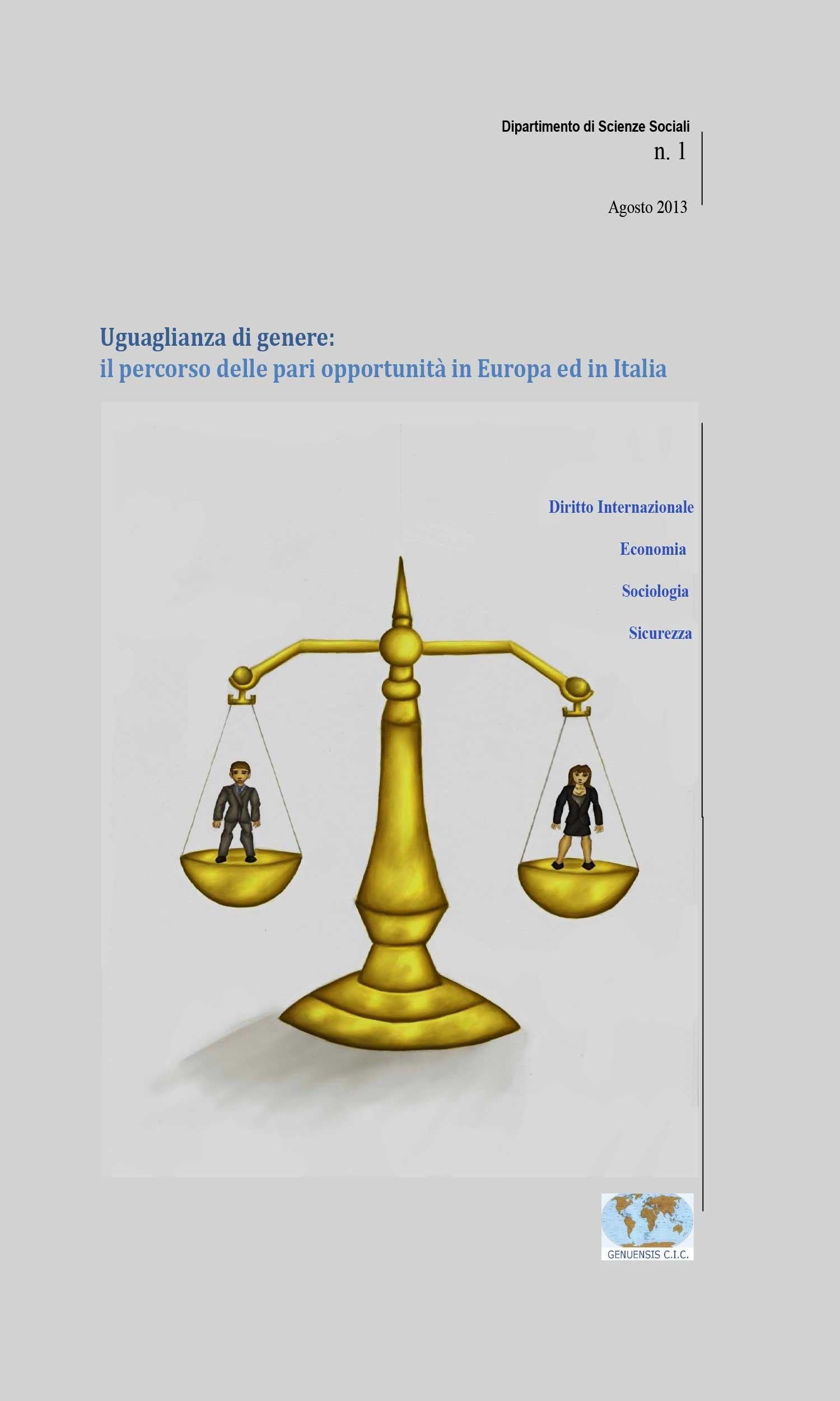 Uguaglianza di genere: Il percorso delle pari opportunità in Europa ed in Italia
