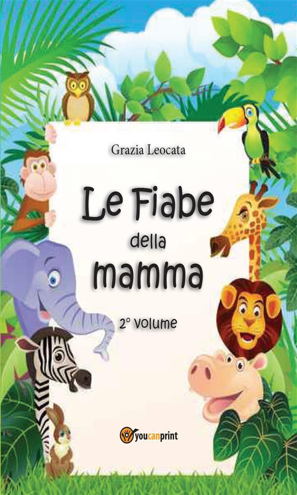 Le fiabe della mamma. Secondo volume