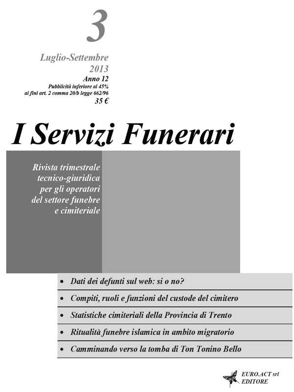 I Servizi Funerari - N. 3 - Luglio-Settembre 2013