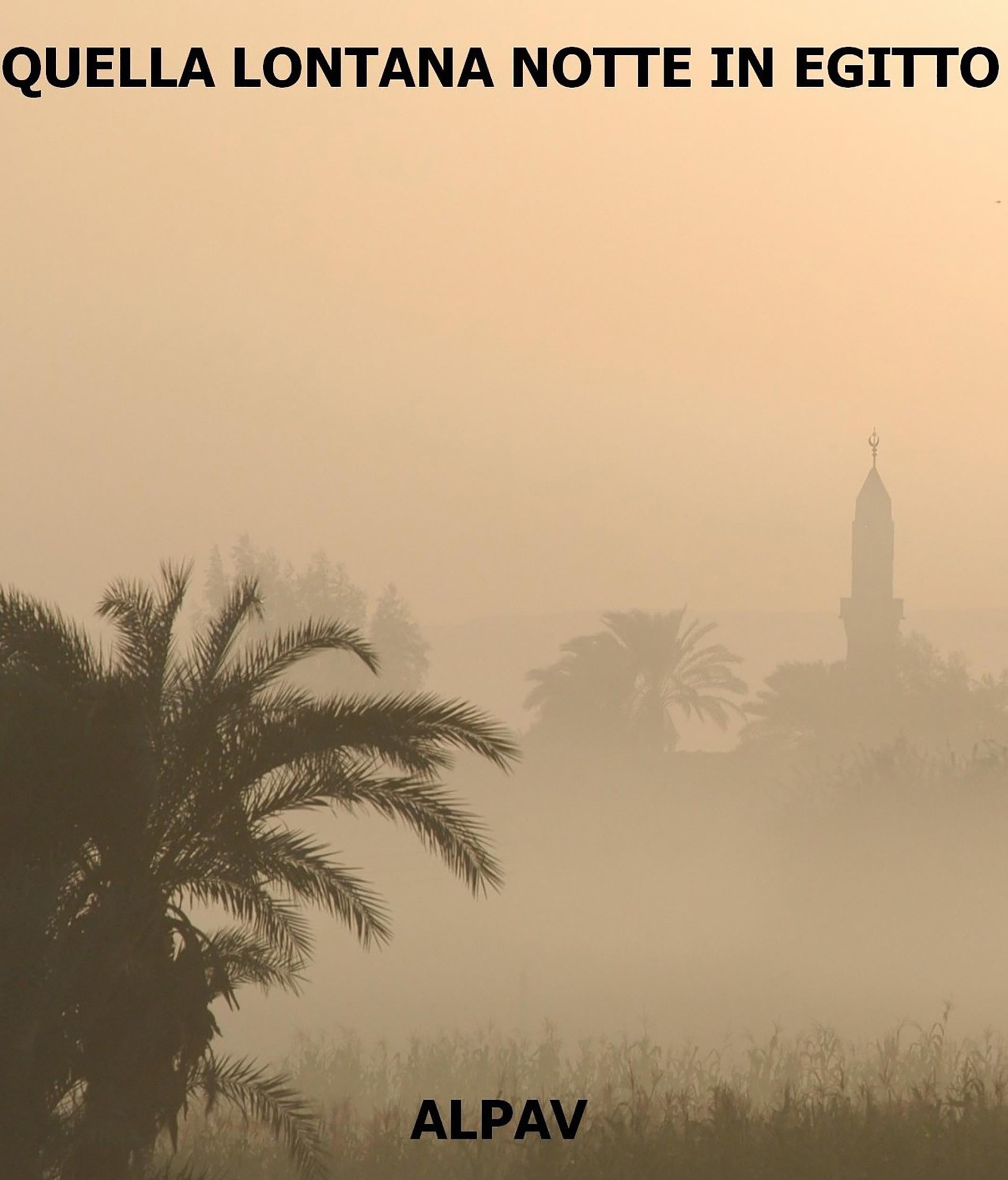 Quella lontana notte in Egitto