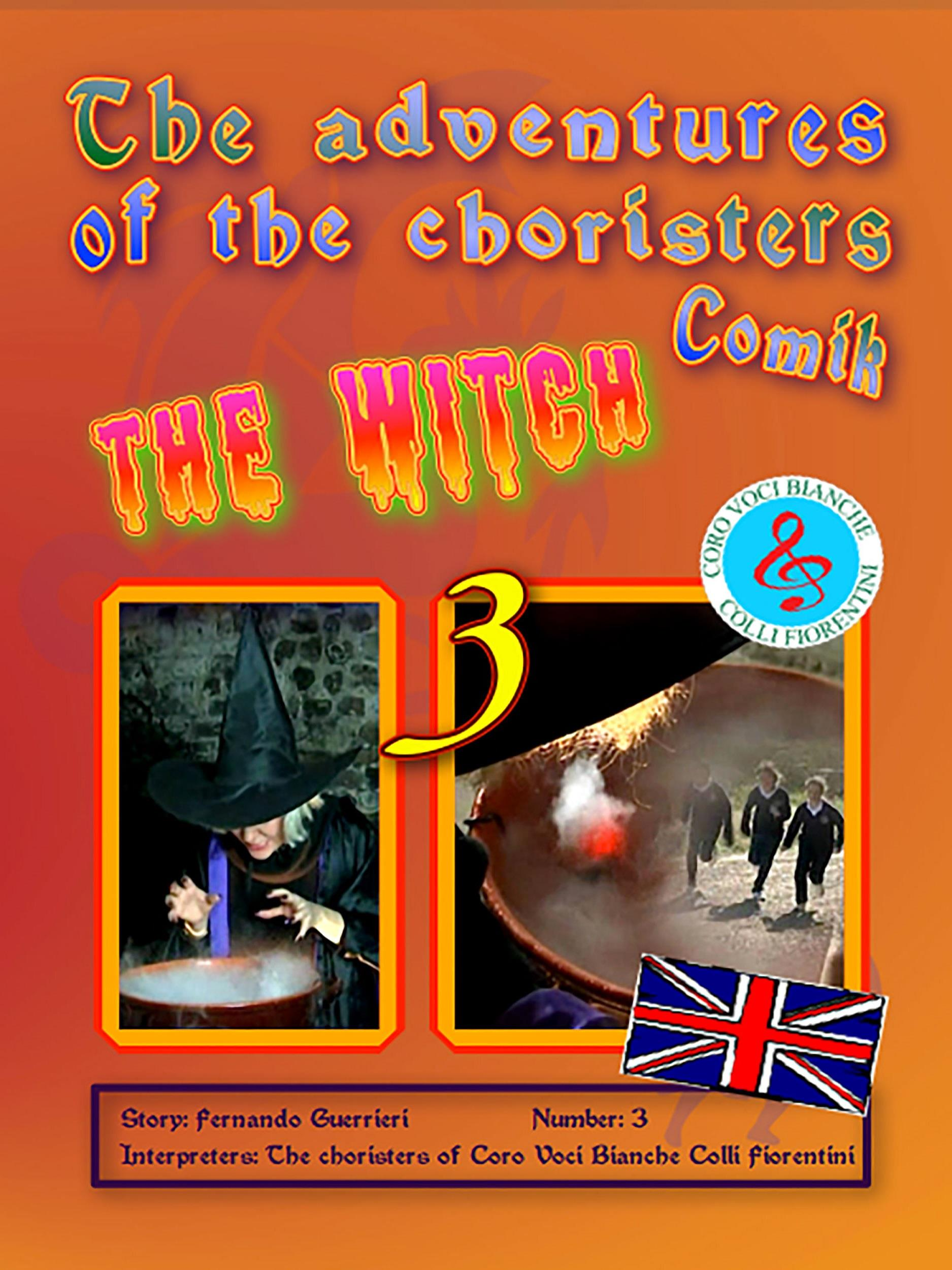 The adventures of the choristers 3 - The witch