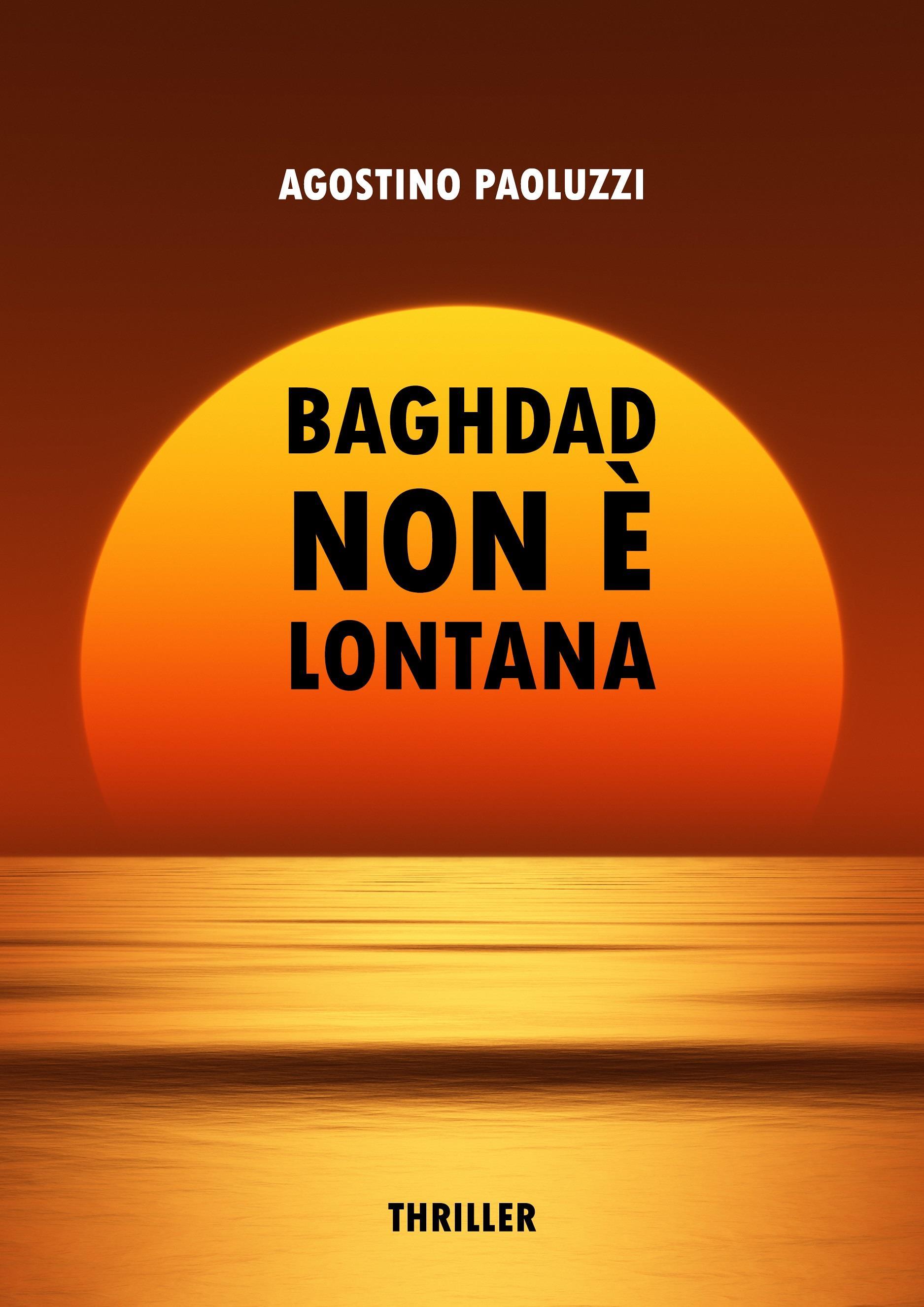 Baghdad non è lontana