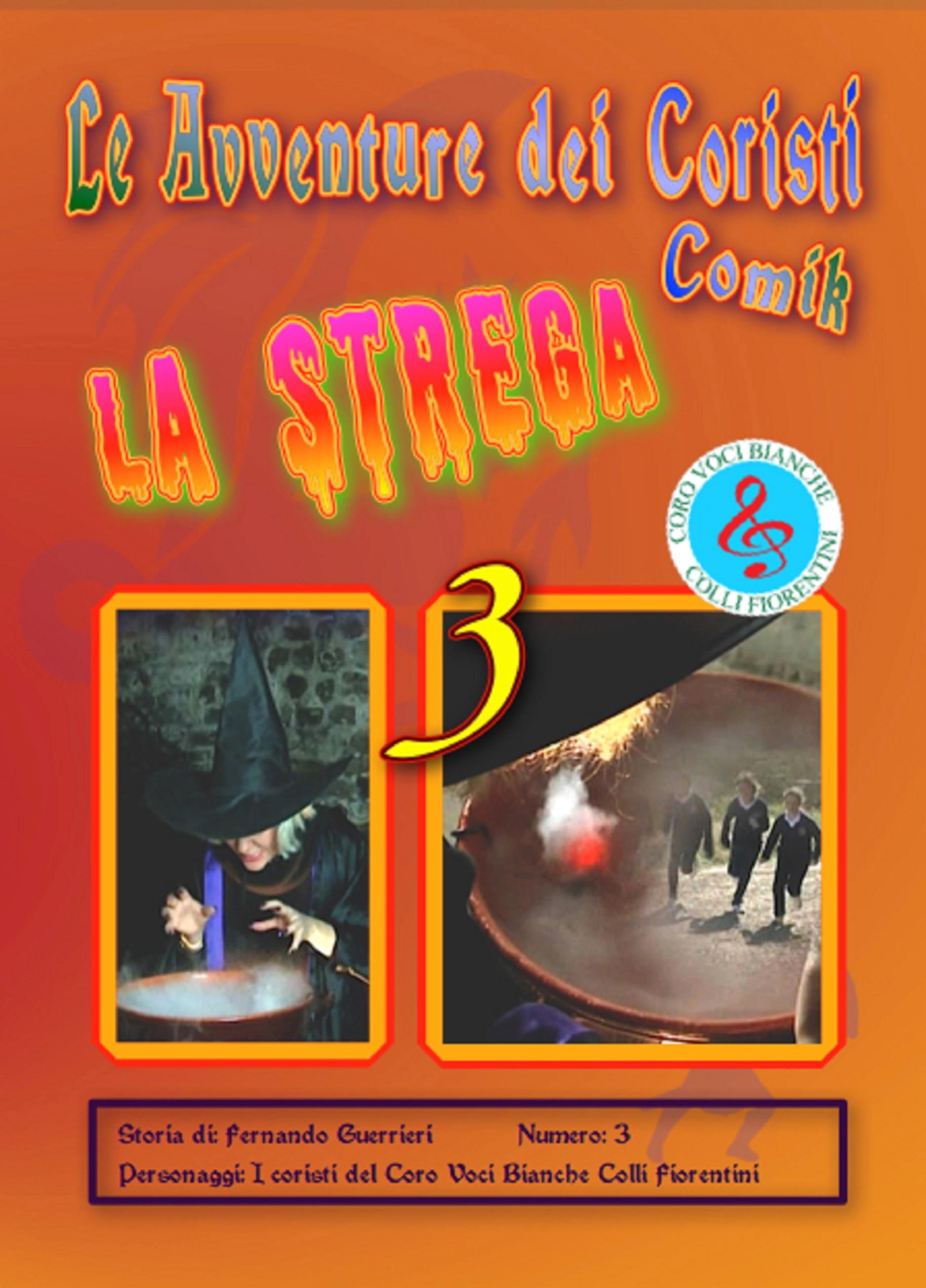 Le avventure dei coristi 3 - La strega